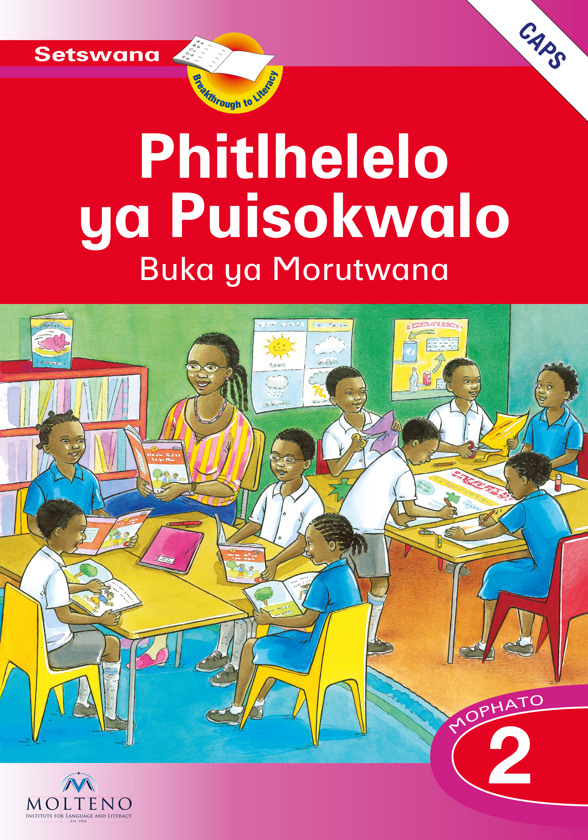 Picture of Phitlhelelo ya Puisokwalo: Mophato 2: Learner's Book (CAPS)