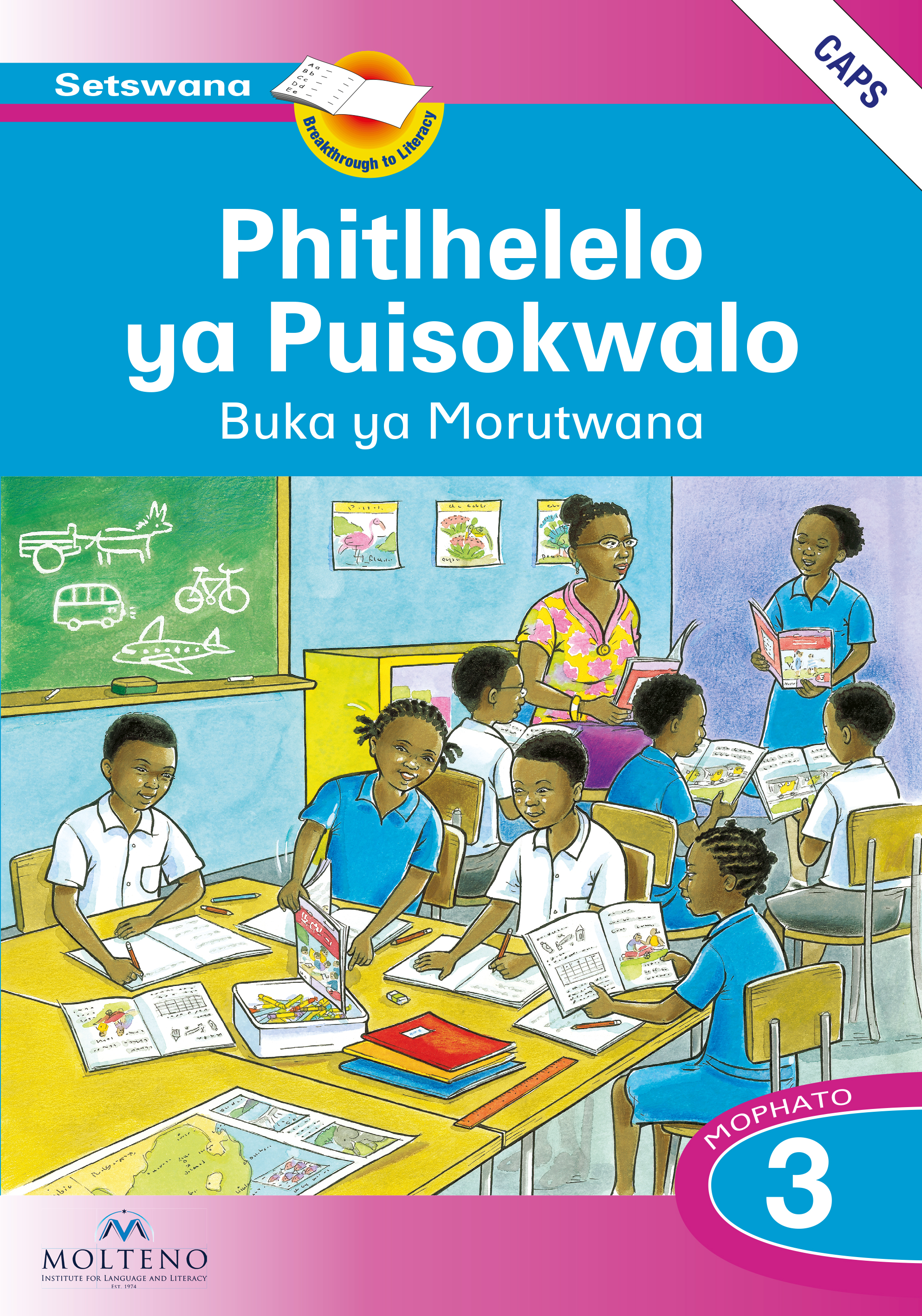Picture of Phitlhelelo ya Puisokwalo: Mophato 3: Learner's Book (CAPS)