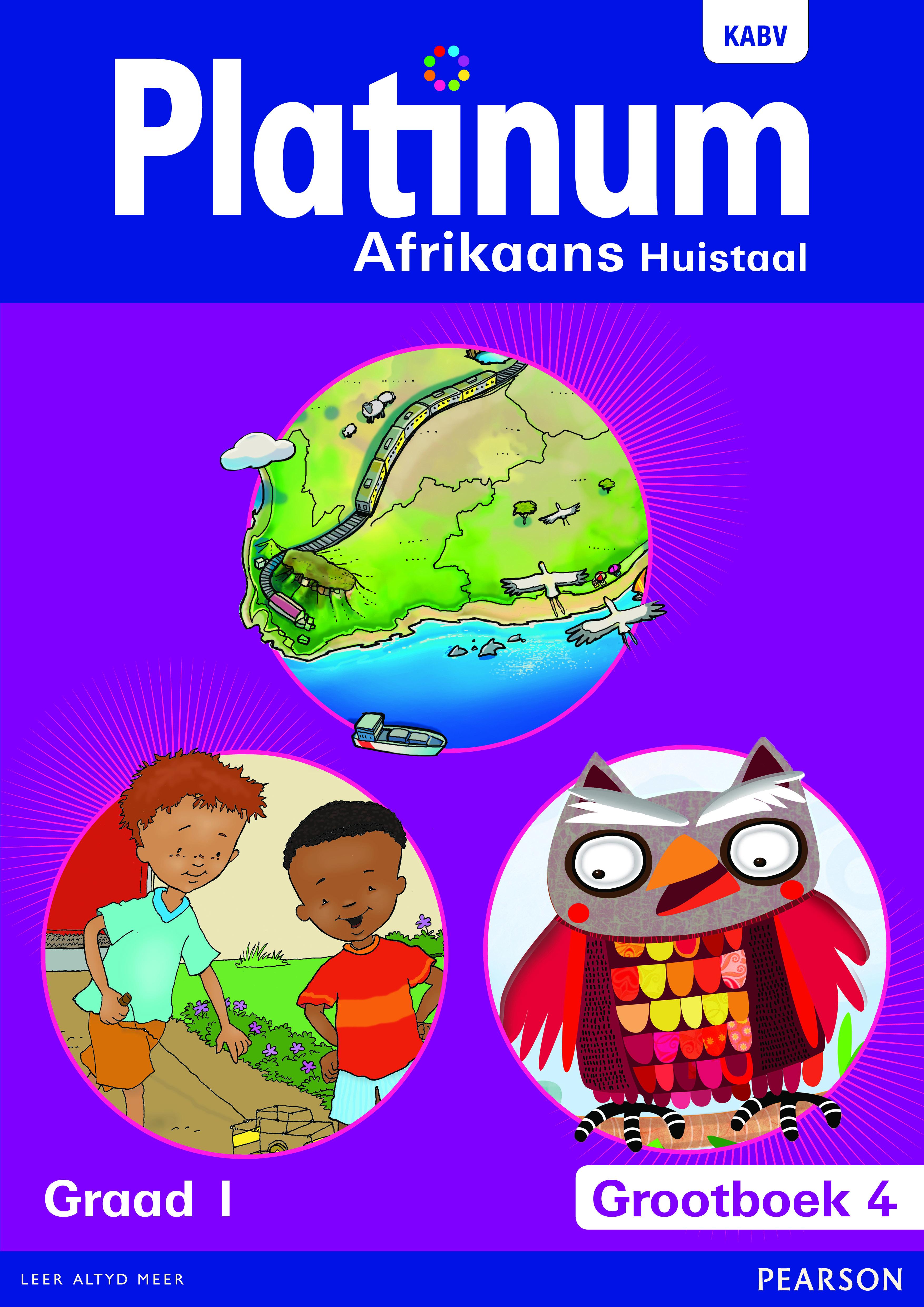 Picture of Platinum Afrikaans Huistaal : Grootboek 4 : Grade 1 : Huistaal