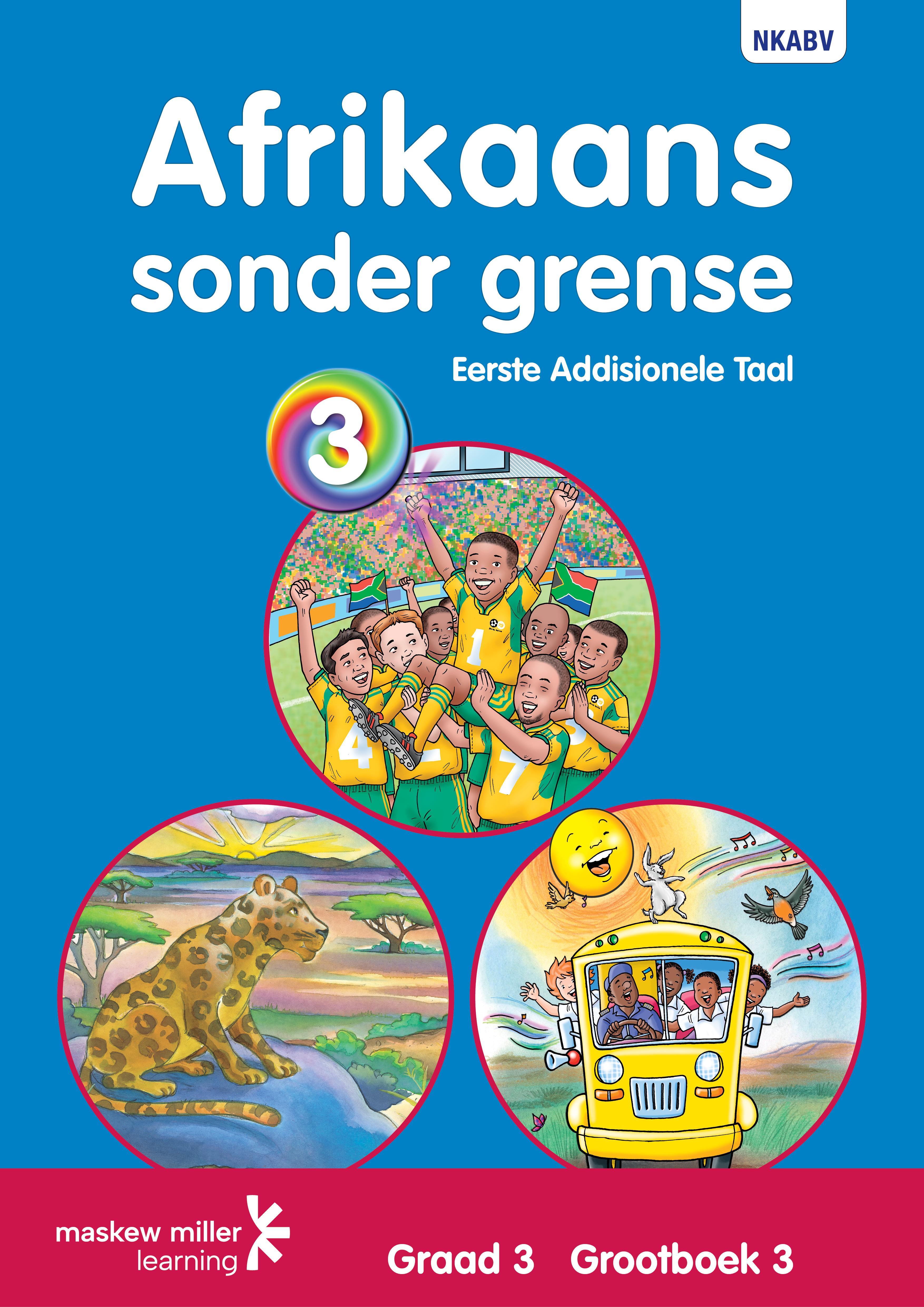 Picture of Afrikaans sonder grense: Gr 3: Grootboek 3 : Eerste addisionele taal