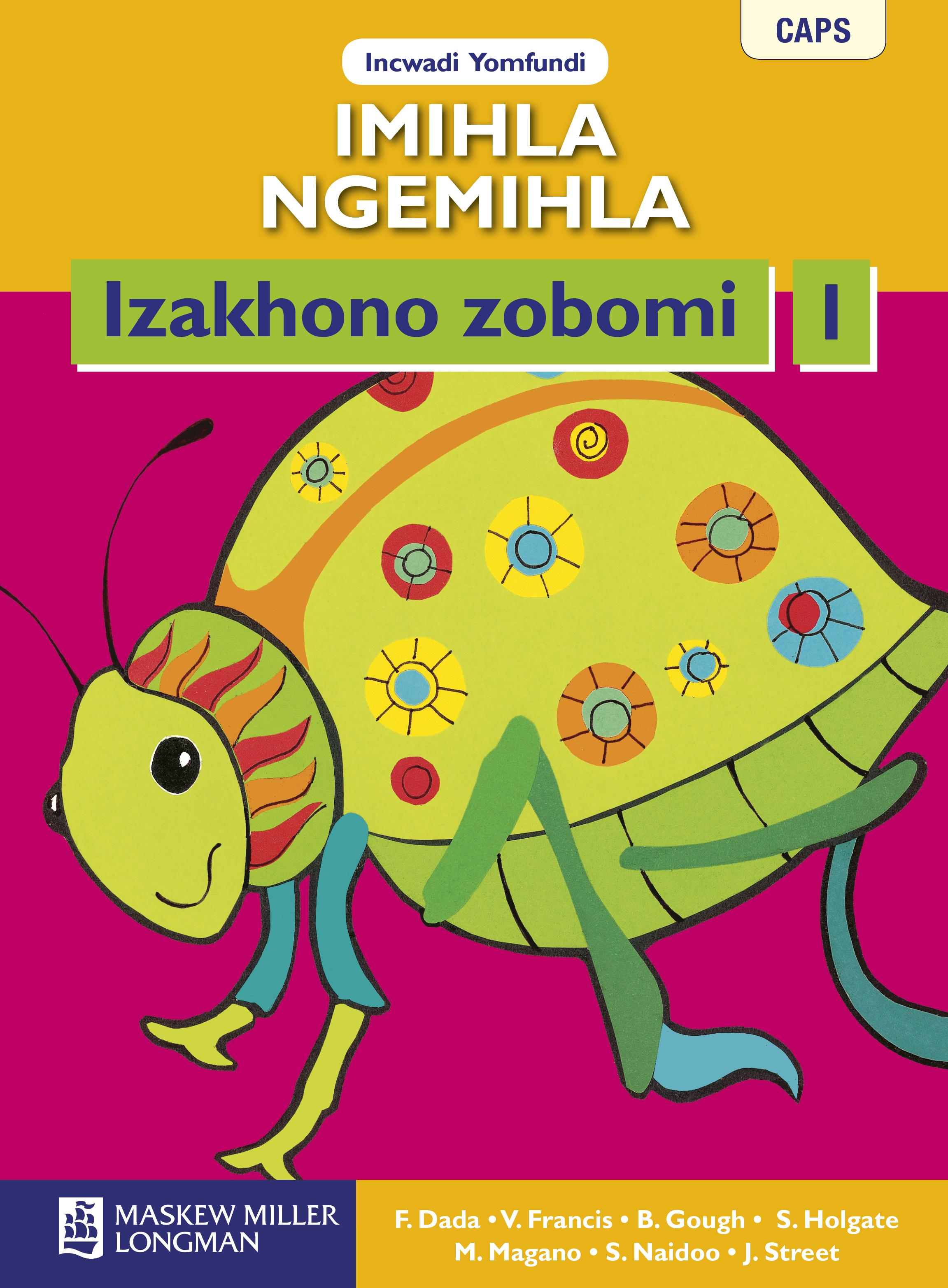 Picture of Imihla Ngemihla Izakhono Zobomi: Imihla ngemihla izakhono zobomi: Gr 1: Learner's book Gr 1: Learner's Book
