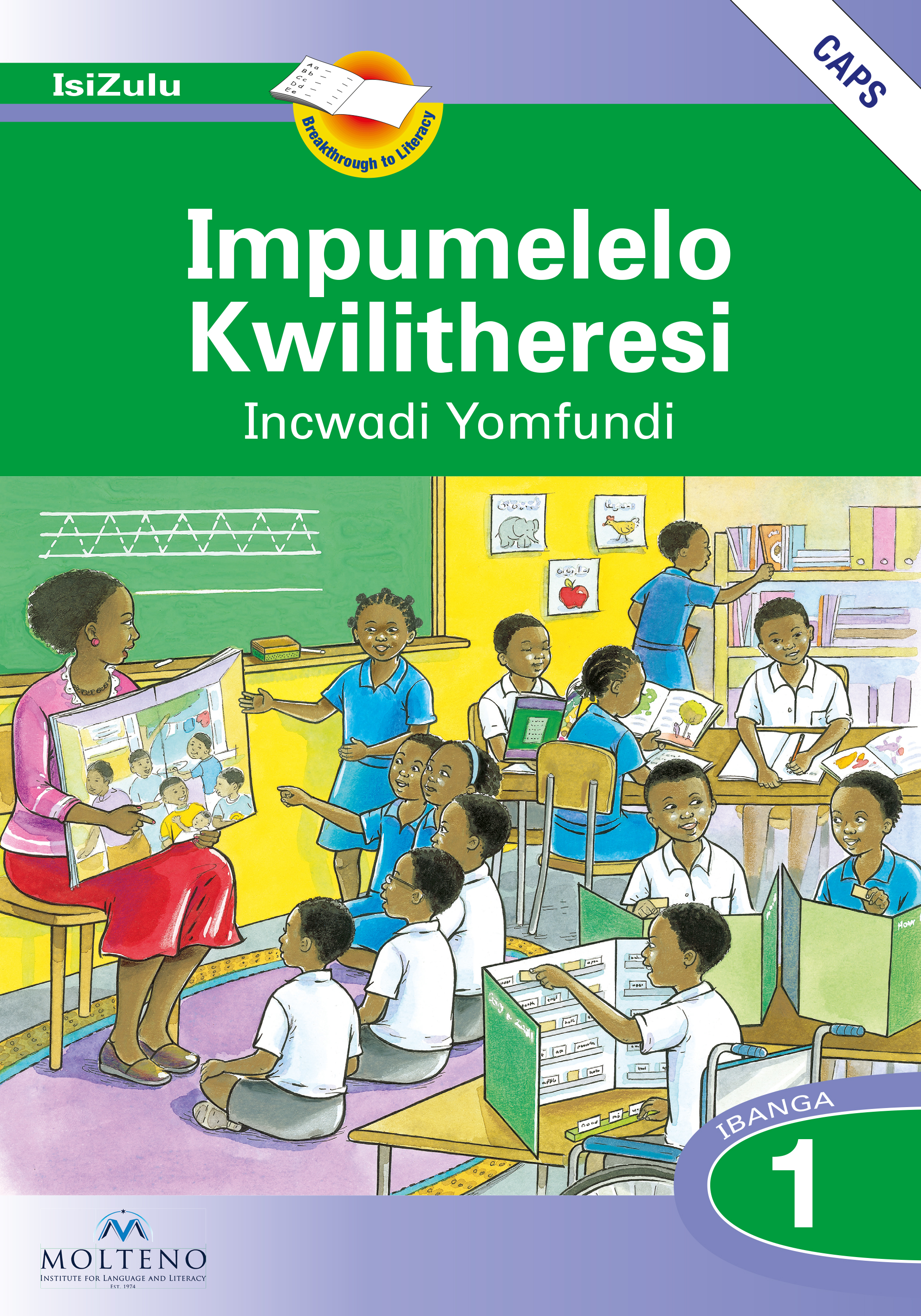 Picture of Impumelelo Kwilitheresi: Ibanga 1: Learner's Book and Sentence Maker (CAPS)