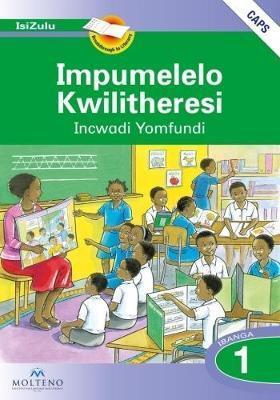 Balakudu |Impumelelo Kwilitheresi: Ibanga 1: Learner's Book