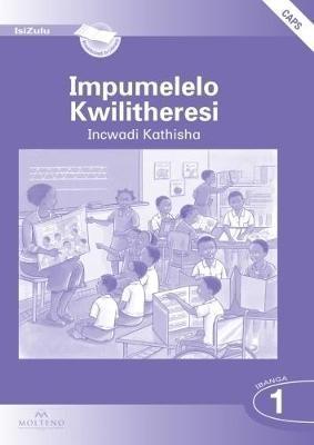 Impumelelo Kwilitheresi: Ibanga 1: Teacher's Pack (Teacher's Guide,  Sentence Maker, Posters, Plastic Stand & Big Book) (CAPS)