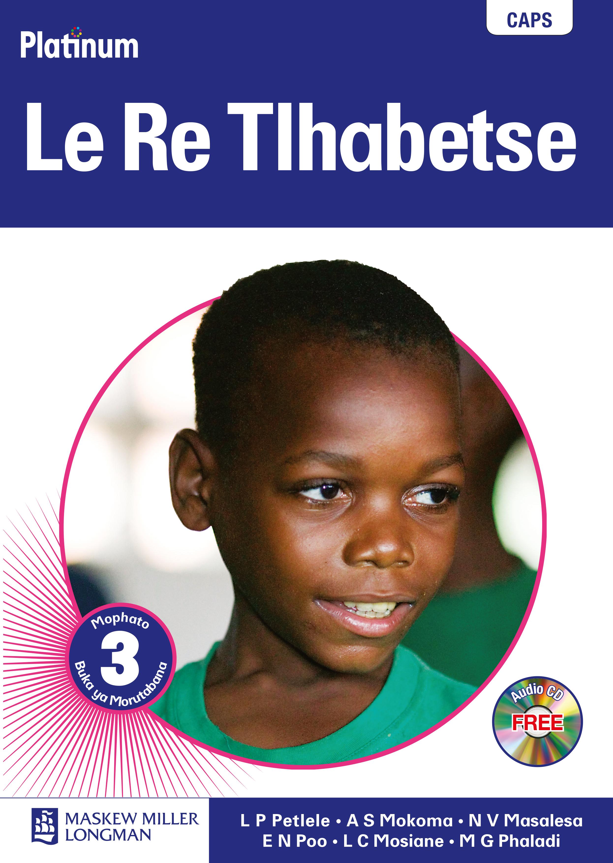 Picture of Platinum Le Re Tlhabetse: Platinum le re tlhabetse: Gr 3: Teacher's guide Gr 3: Teacher's Guide