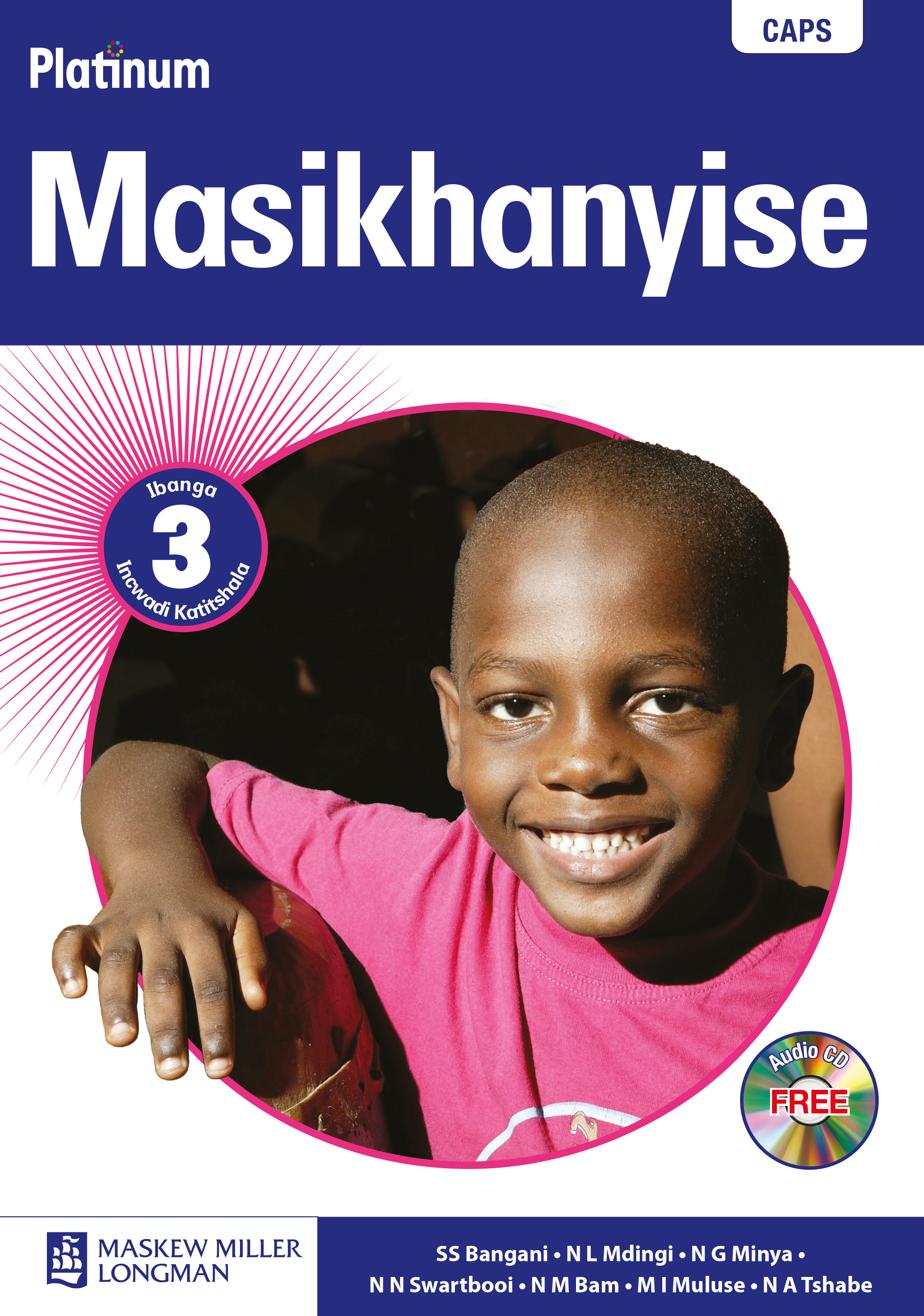 Picture of Platinum Masikhanyise: Platinum masikhanyise: Gr 3: Teacher's guide Gr 2: Teacher's Guide