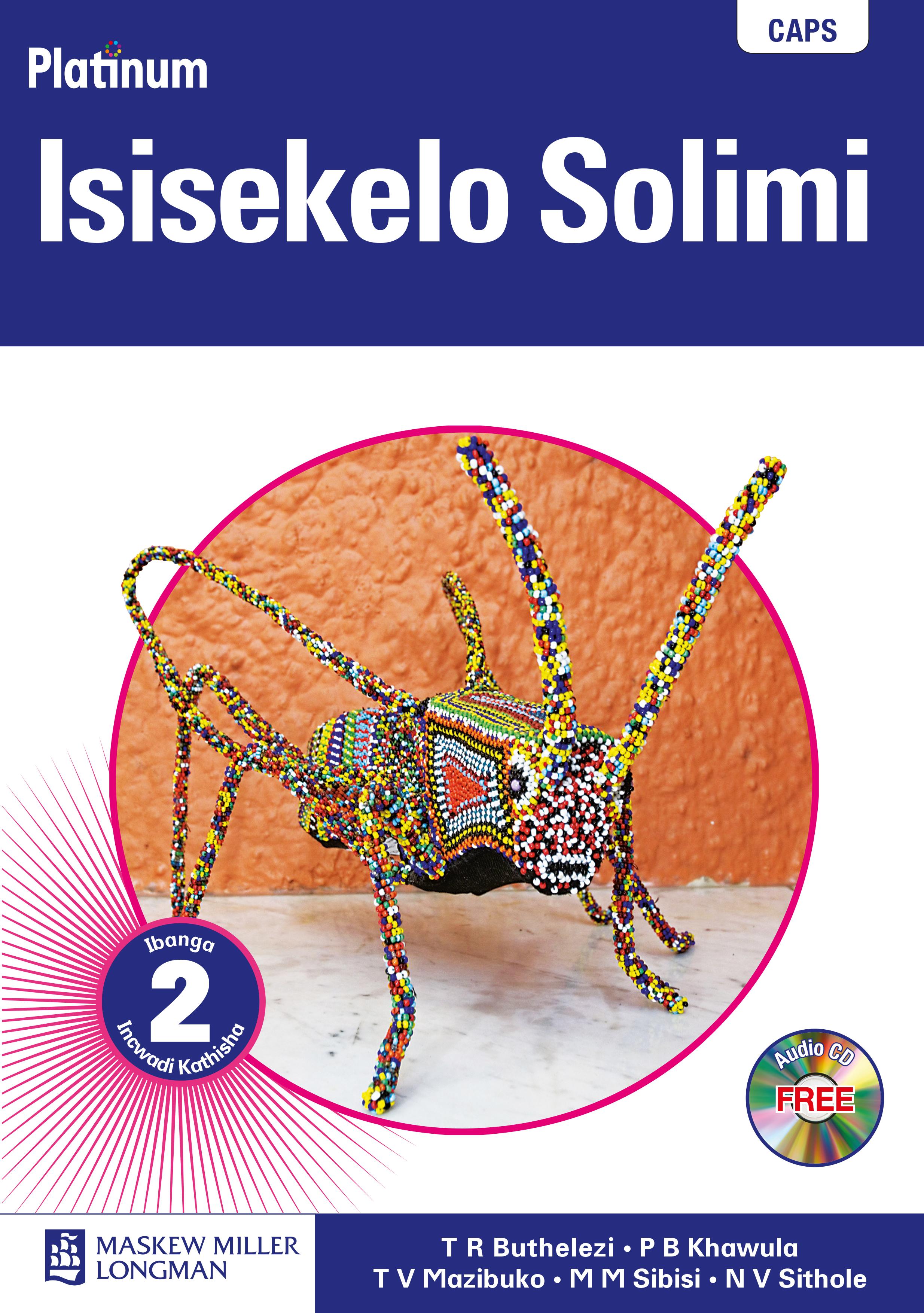 Picture of Platinum Isisekelo Solimi: Platinum isisekelo solimi: Gr 2: Teacher's guide Gr 2: Teacher's Guide