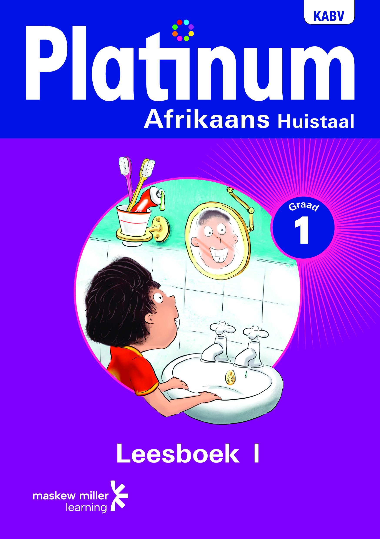 Picture of Platinum Afrikaans: Platinum Afrikaans huistaal: Graad 1: Graad 1; Leesboek 1 Gr 1: Leesboek 1