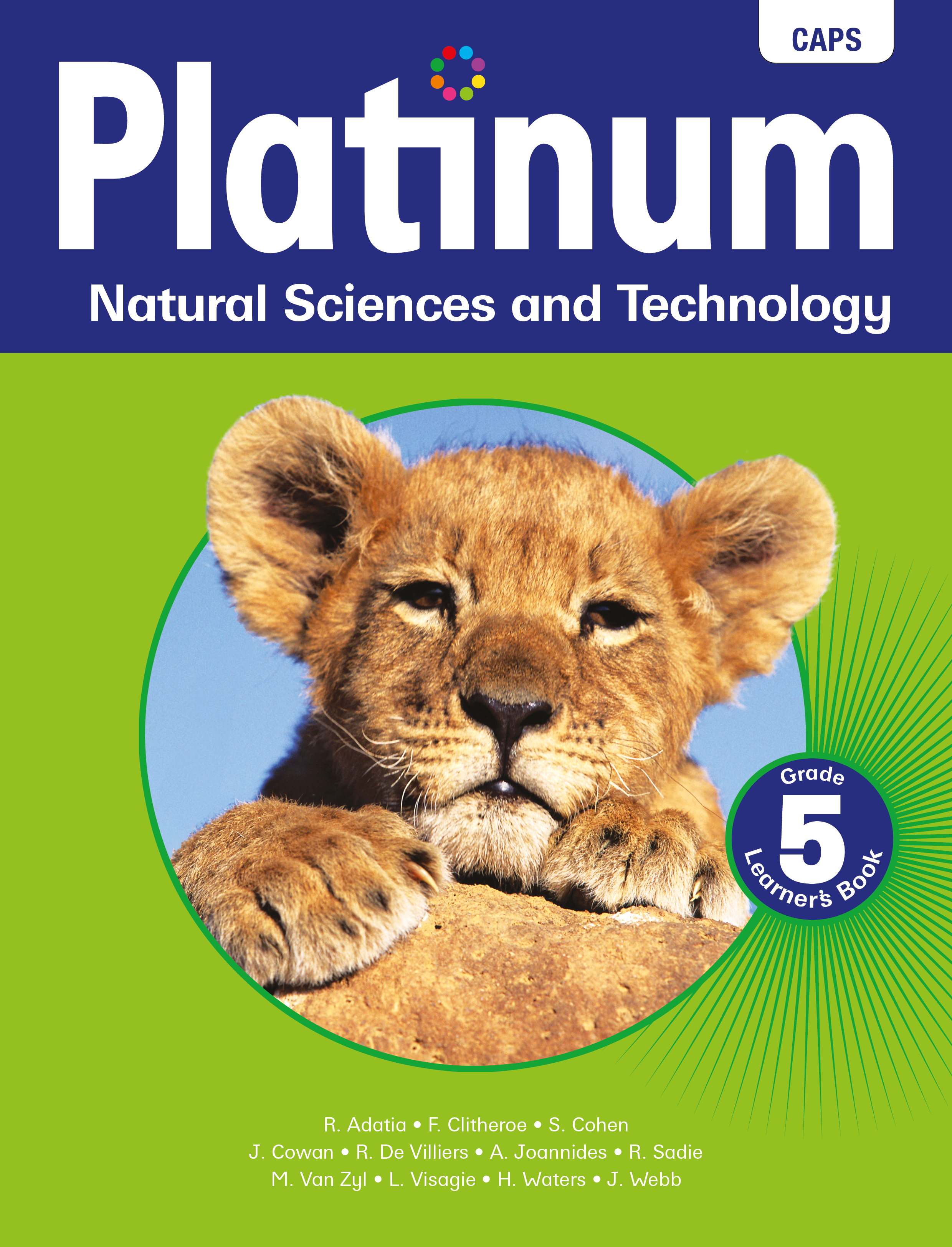 Picture of Platinum Natural Sciences and Technology: Platinum natural sciences and technology: Grade 5: Learner's book Gr 5: Learner's Book