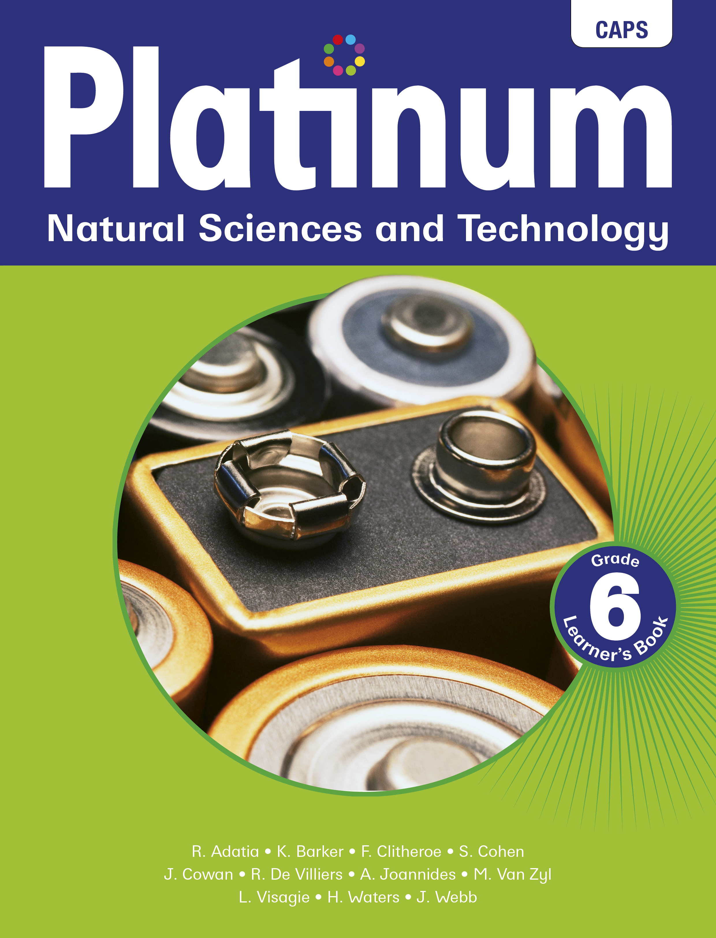 Picture of Platinum Natural Sciences and Technology CAPS: Platinum natural sciences and technology: Grade 6: Learner's book Gr 6: Learner's Book