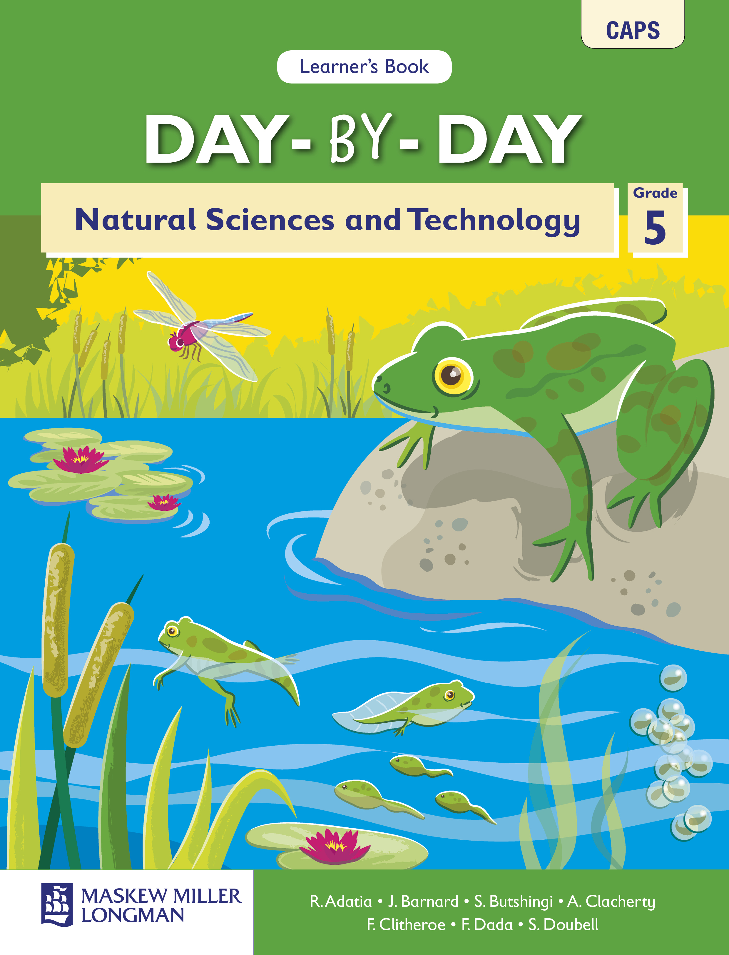 Picture of Day-by-day Natural Sciences and Technology: Day-by-Day Natural Sciences and Technology: Grade 5: Learner's Book Gr 5: Learner's Book