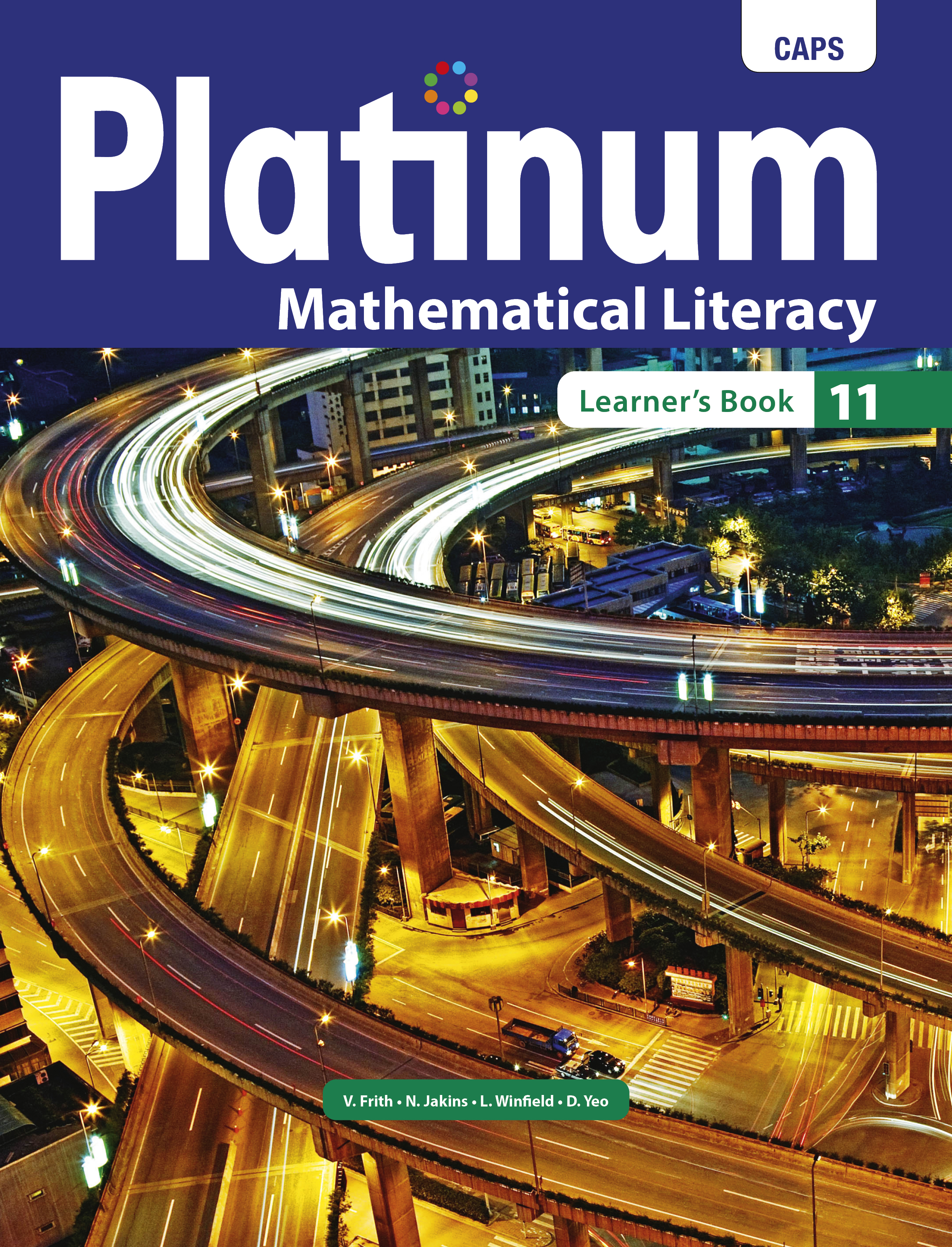 Picture of Platinum Mathematical Literacy CAPS: Platinum mathematical literacy: Grade 11: Learner's book Gr 11: Learner's Book