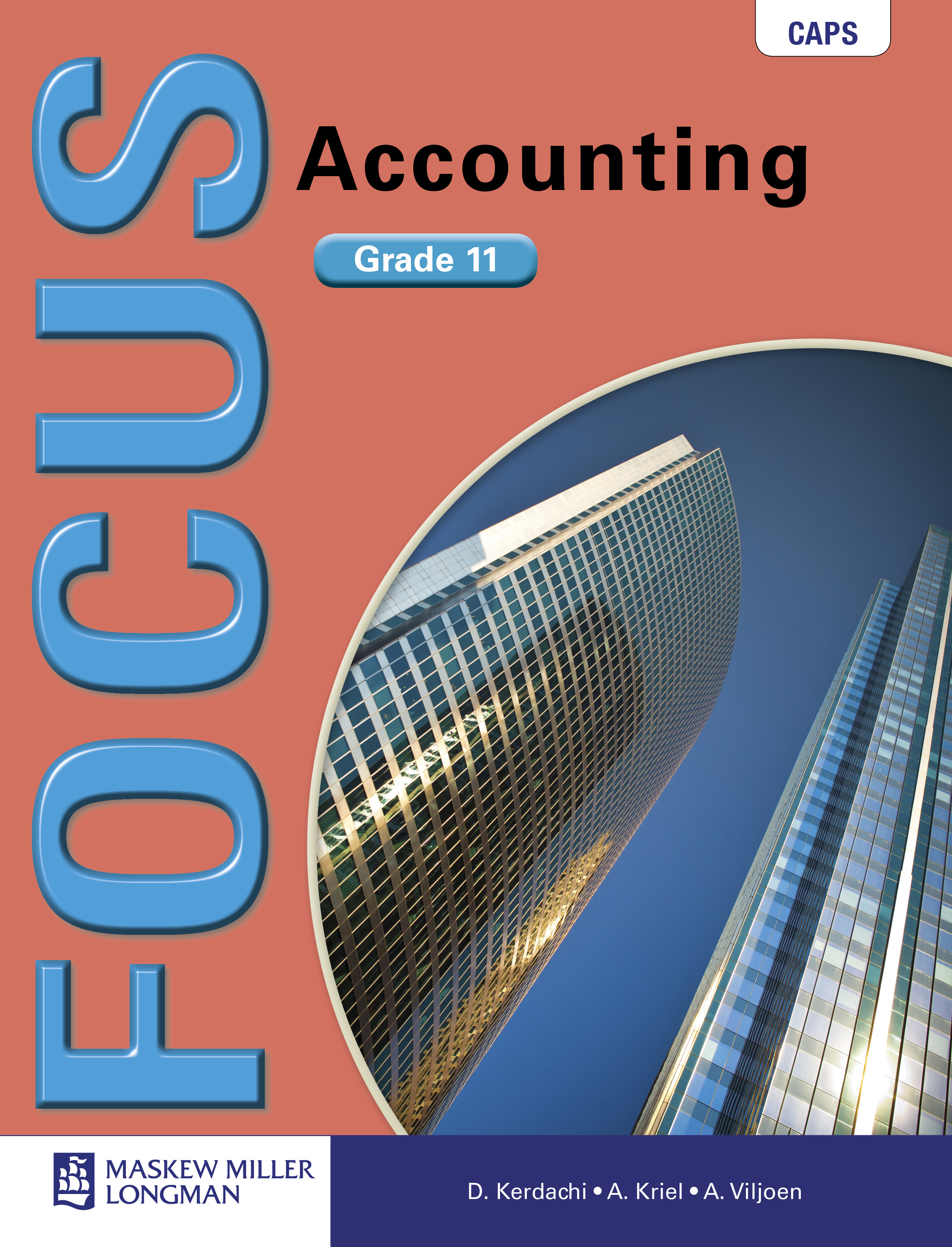 Picture of Focus Accounting CAPS: Focus Accounting: Grade 11: Learner's Book Gr 11: Learner's Book