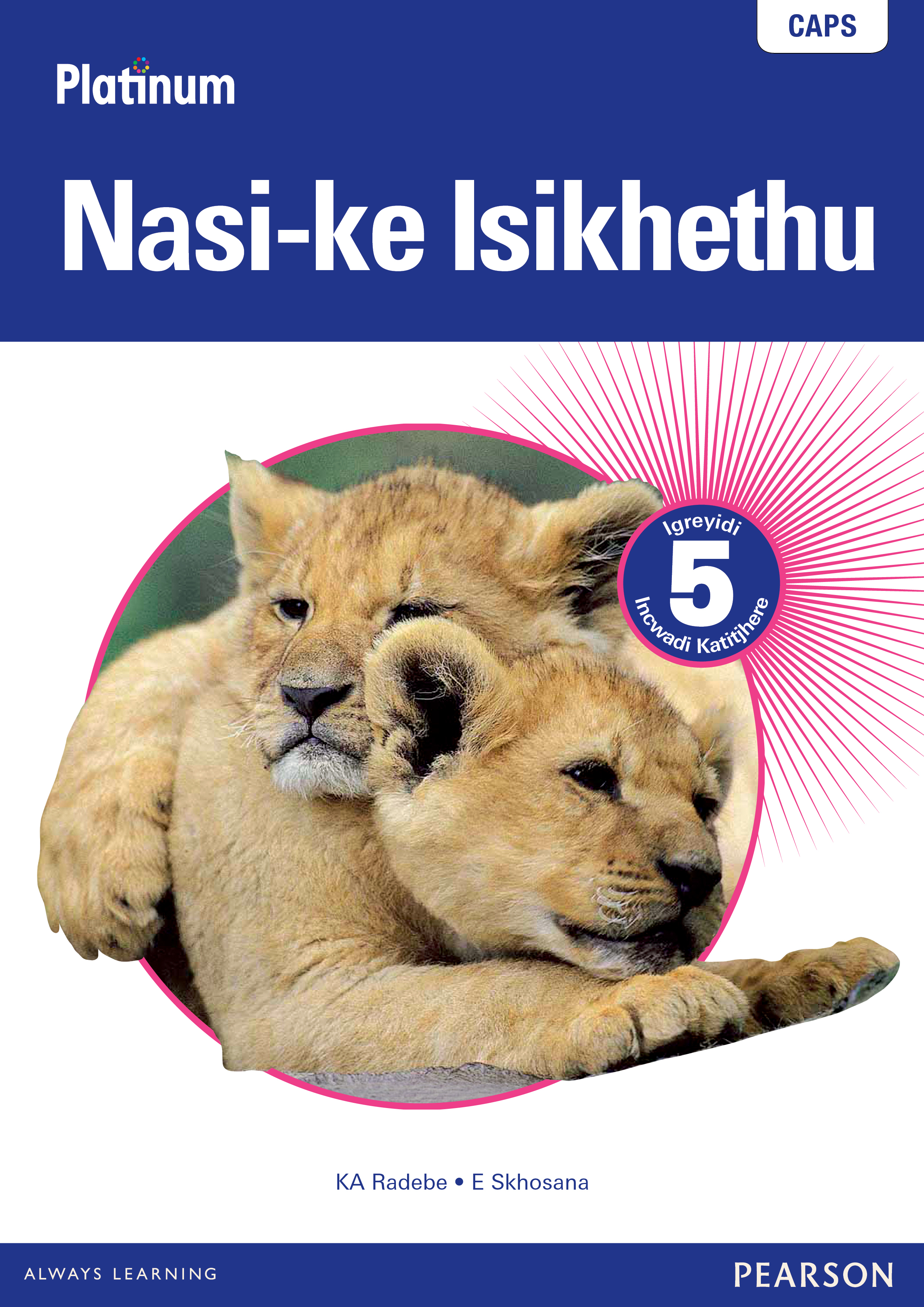 Picture of Platinum nasi-ke isikhethu CAPS: Gr 5: Teacher's guide