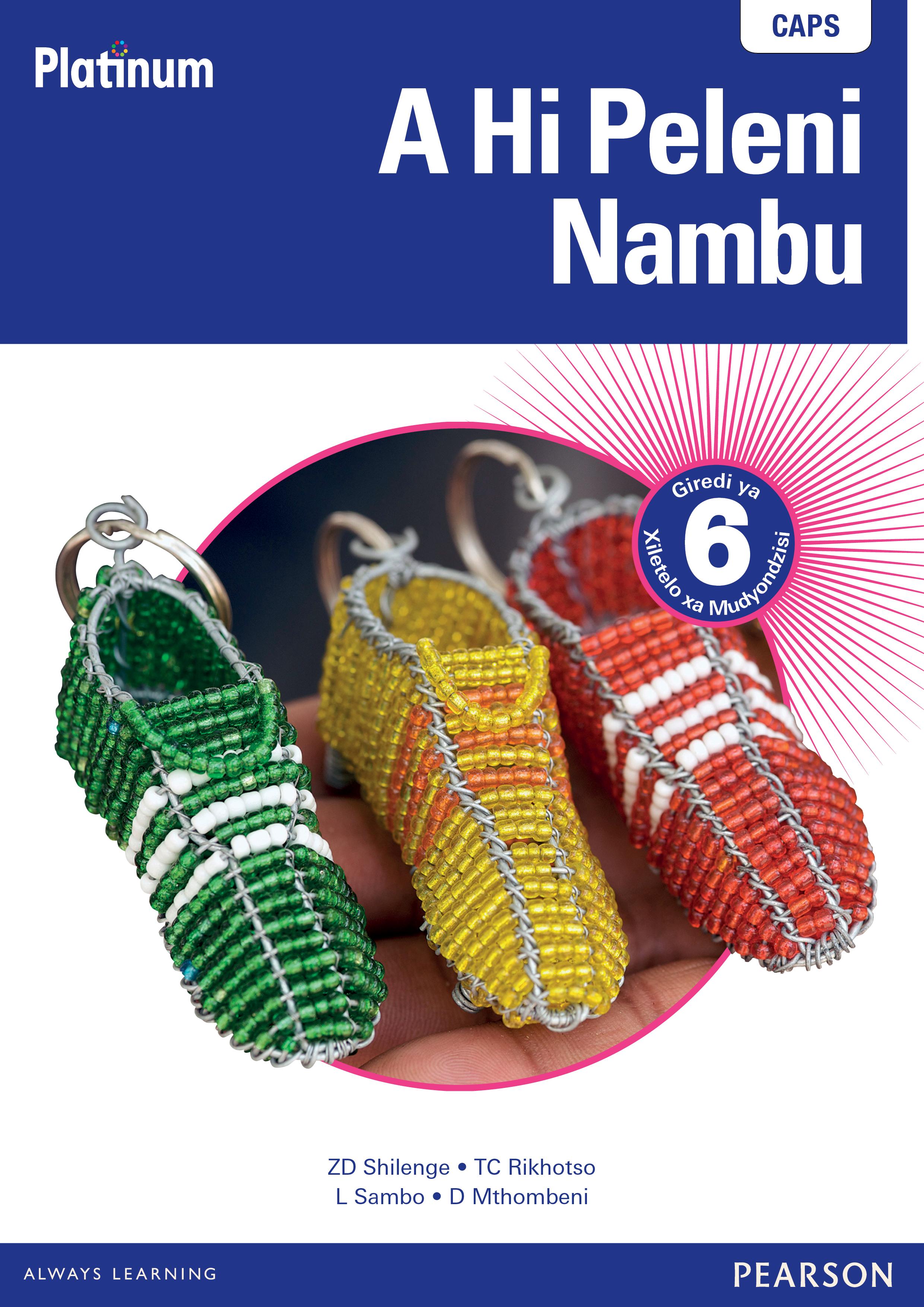 Platinum a hi peleni nambu CAPS: Gr 6: Teacher's guide
