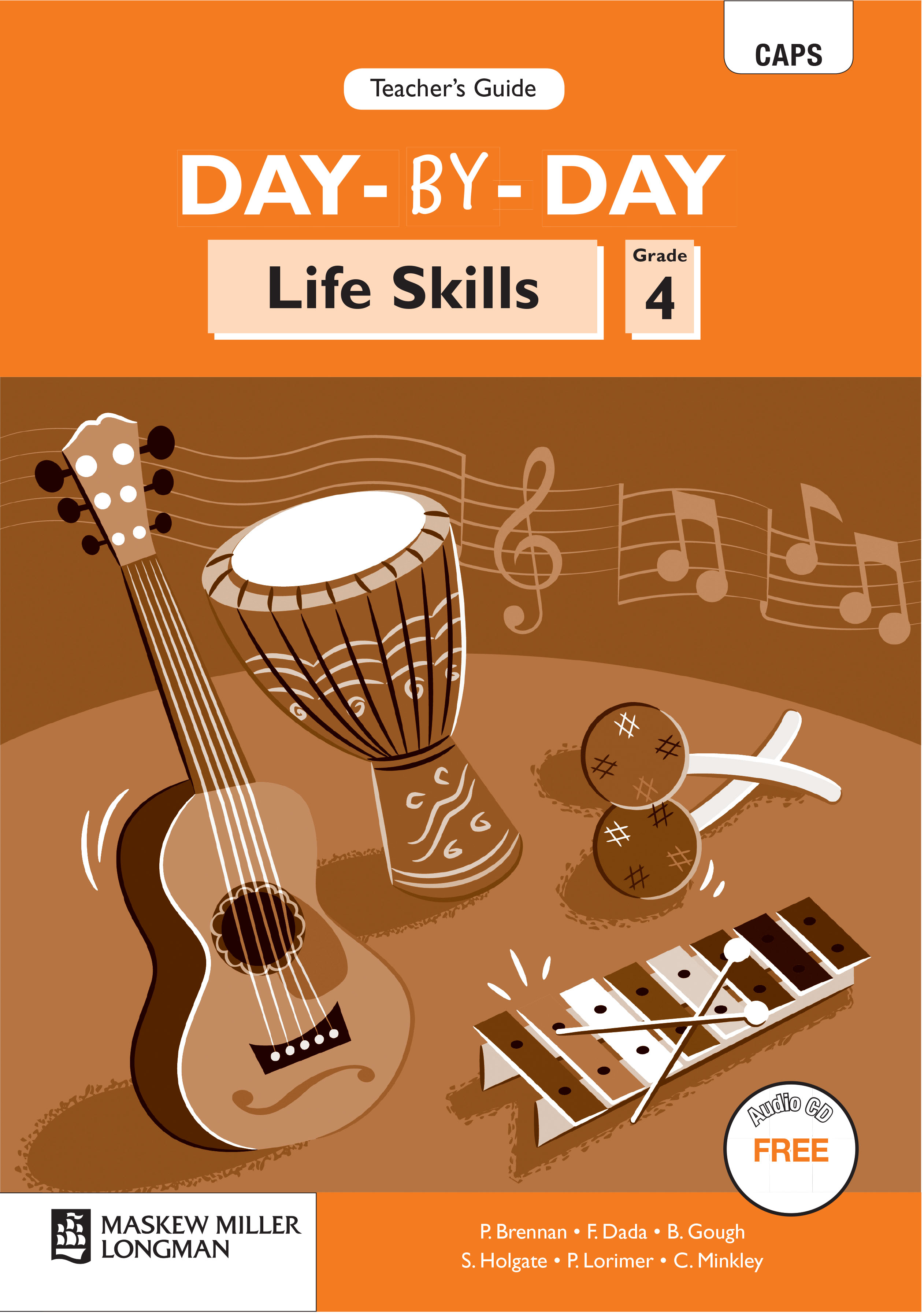 Picture of Day-By-Day Life Skills CAPS: Day-by-day life skills CAPS : Gr 4: Teacher's guide Gr 4: Teacher's Guide