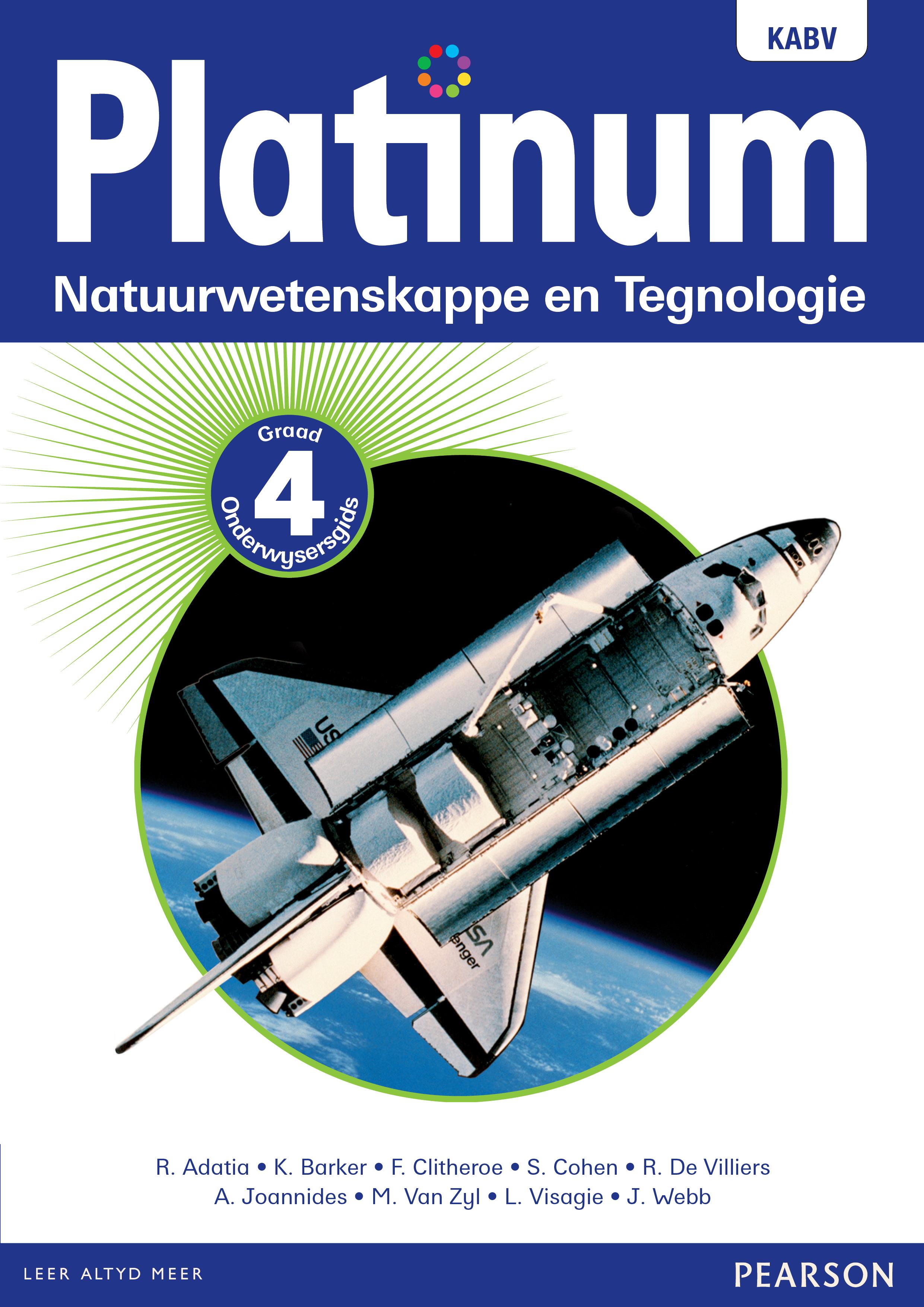 Picture of Platinum Natuurwetenskappe En Tegnologie NKABV: Platinum natuurwetenskappe en tegnologie NKABV: Gr 4: Onderwysersgids Gr 4: Onderwysersgids