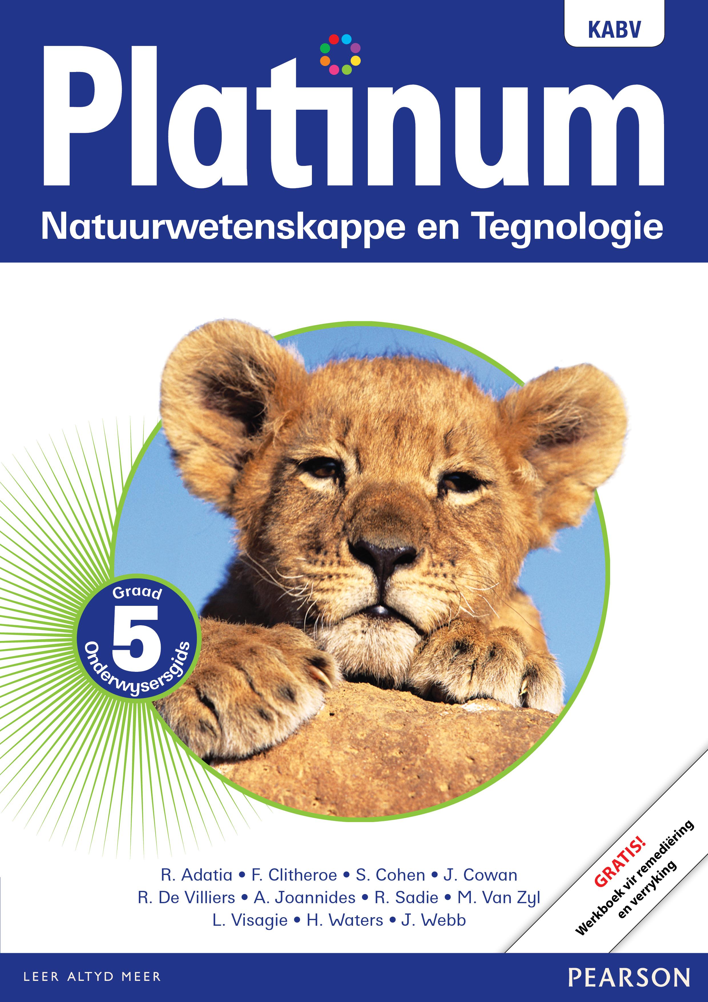 Picture of Platinum Natuurwetenskappe En Tegnologie NKABV: Platinum natuurwetenskappe en tegnologie NKABV: Gr 5: Onderwysersgids Gr 5: Onderwysersgids