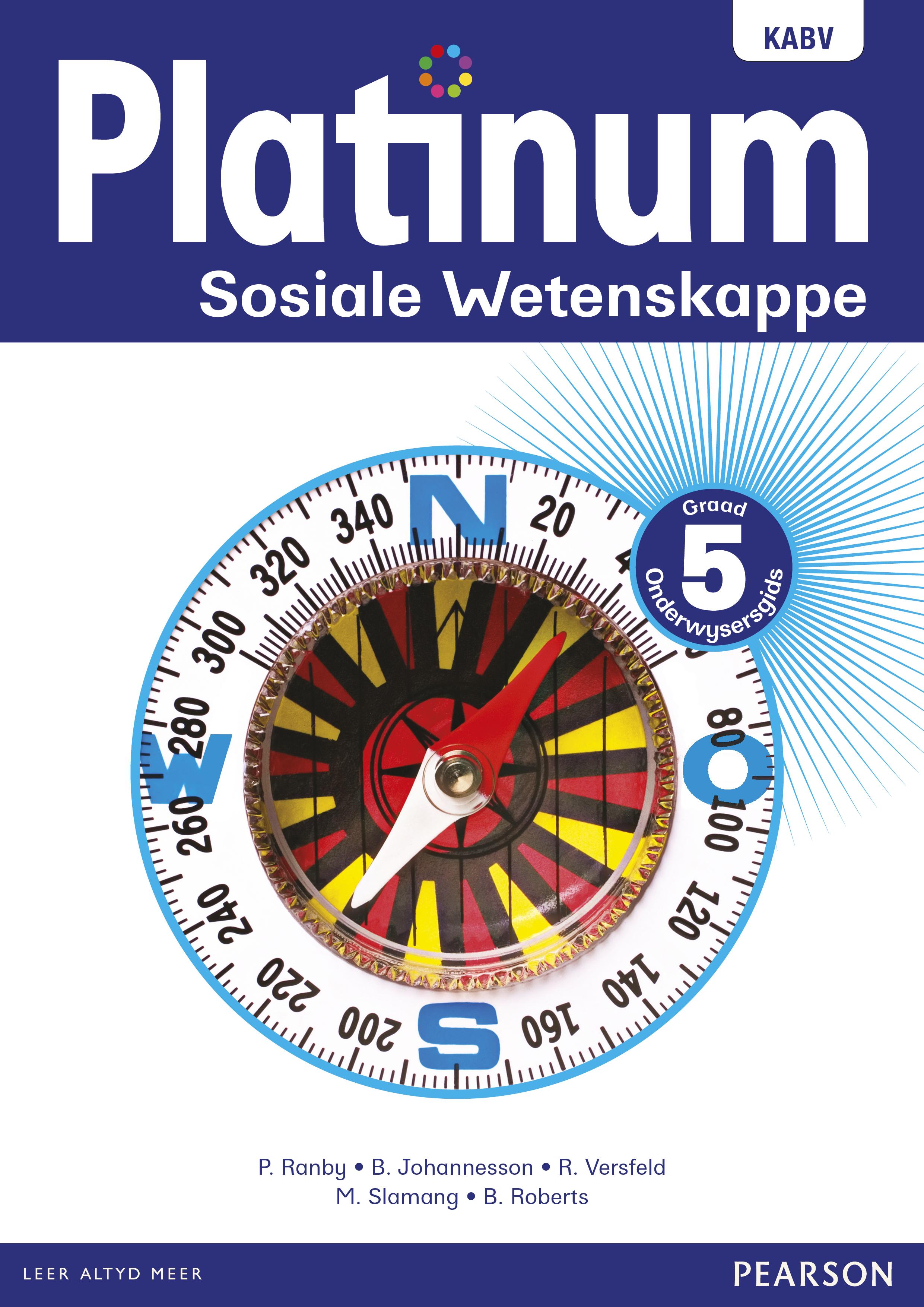 Platinum sosiale wetenskappe NKABV: Gr 5: Onderwysersgids