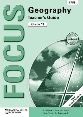 Picture of Focus geography CAPS: Gr 11: Teacher's guide