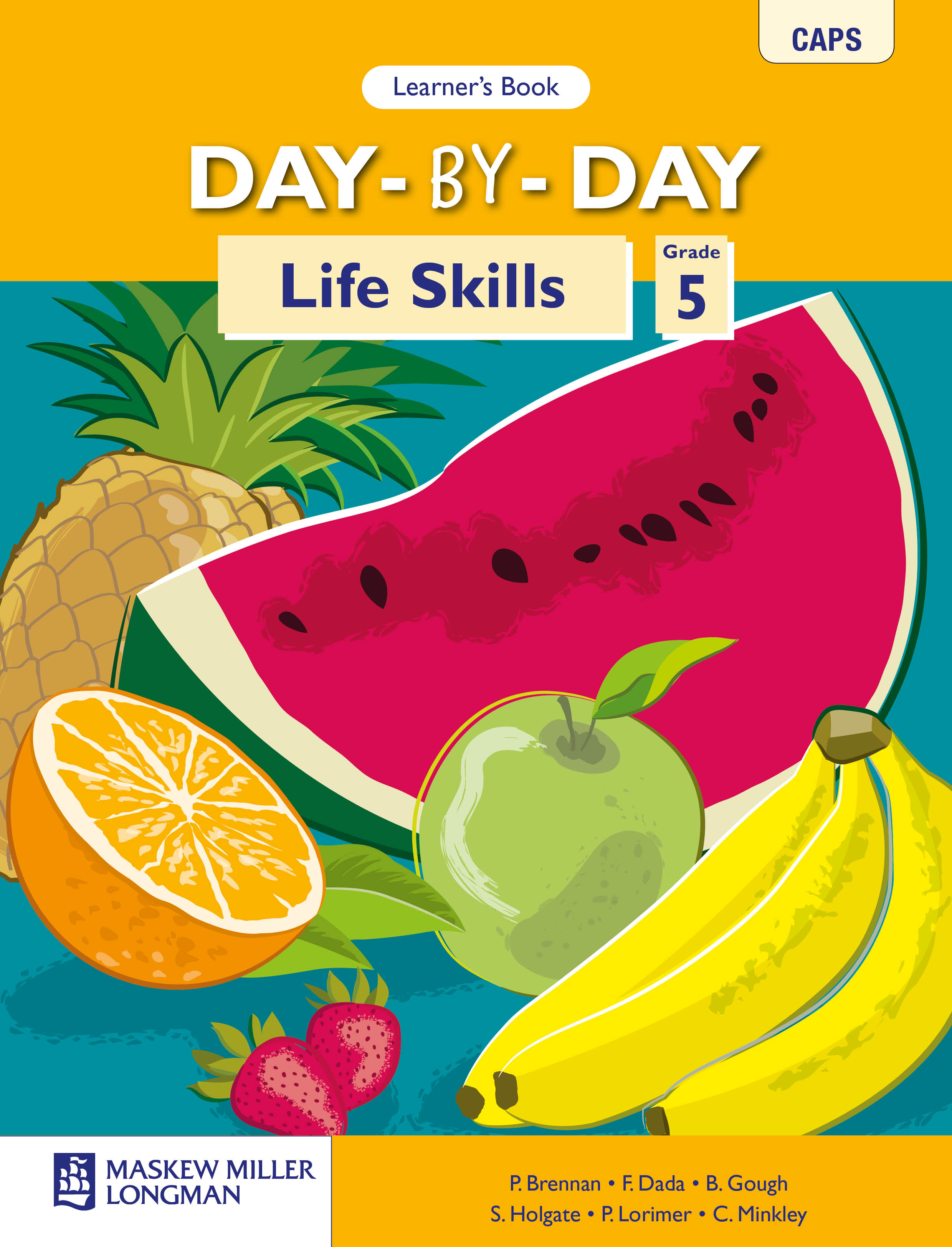 Picture of Day-by-day life skills CAPS : Gr 5: Learner's book