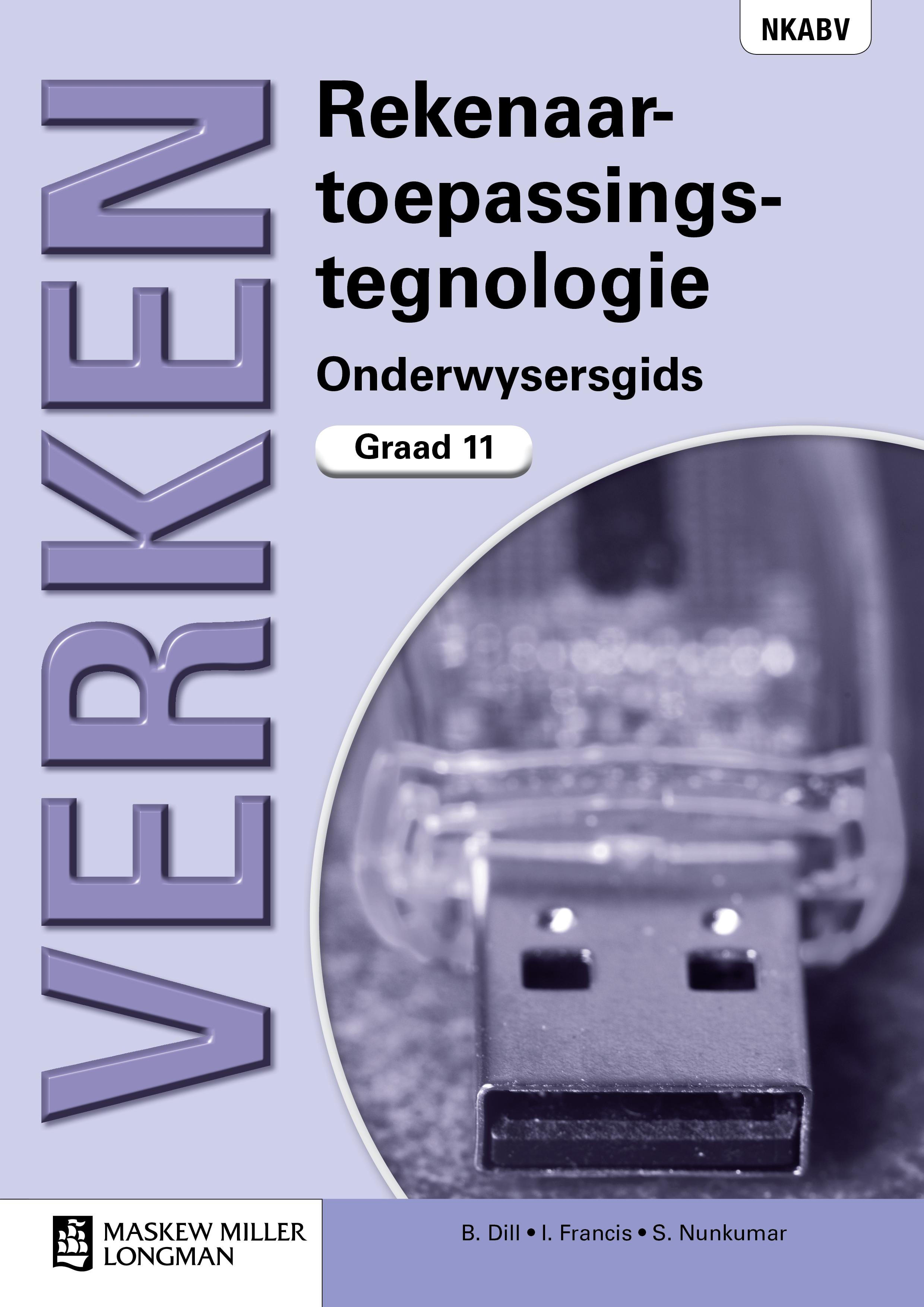 Picture of Verken Rekenaarstoepassingstegnologie: Graad 11: Onderwysersgids met CD-ROM vir Onderwyser