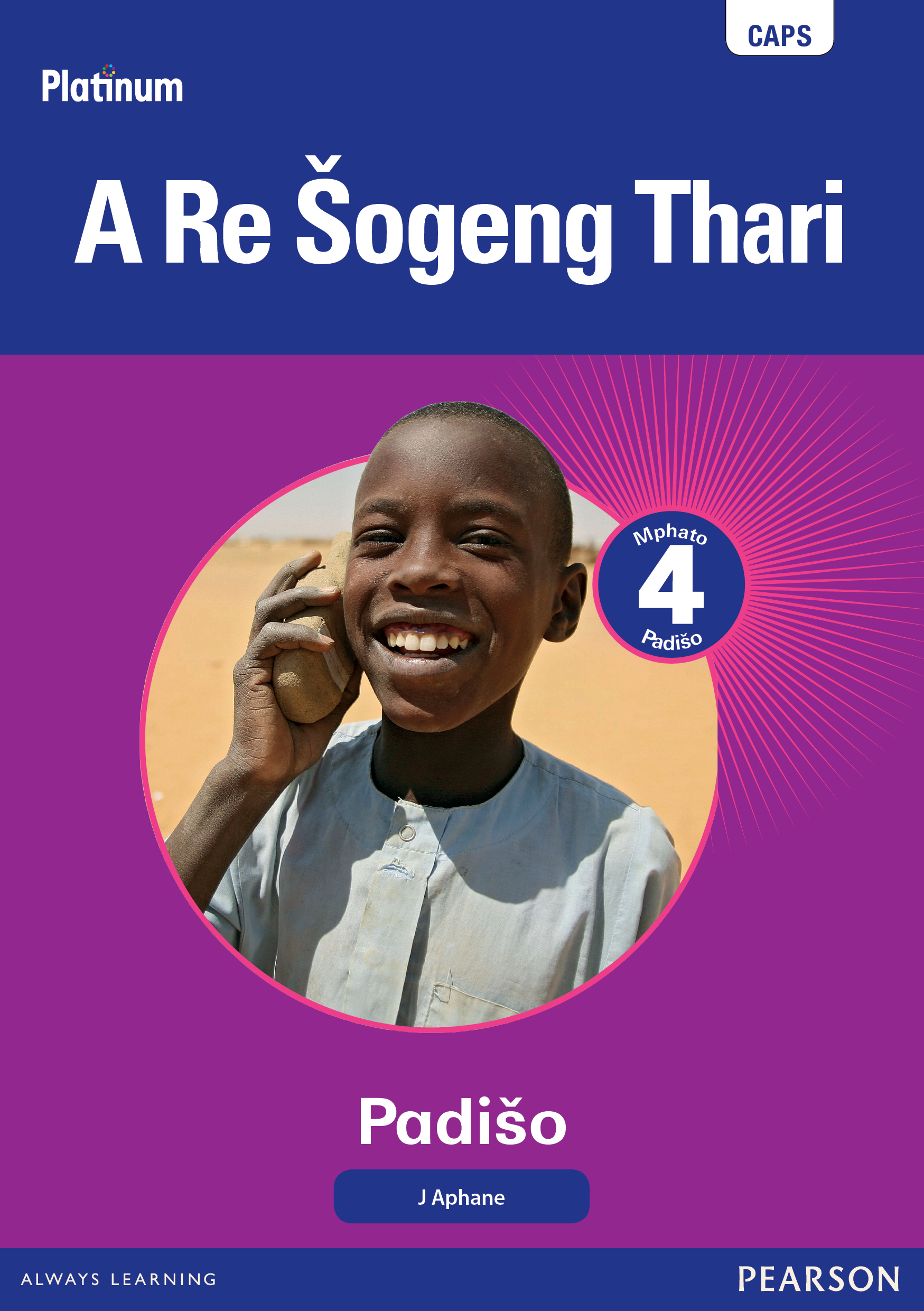 Picture of Platinum A Re Sogeng Thari : Mphato 4 : Grade 4: Reader
