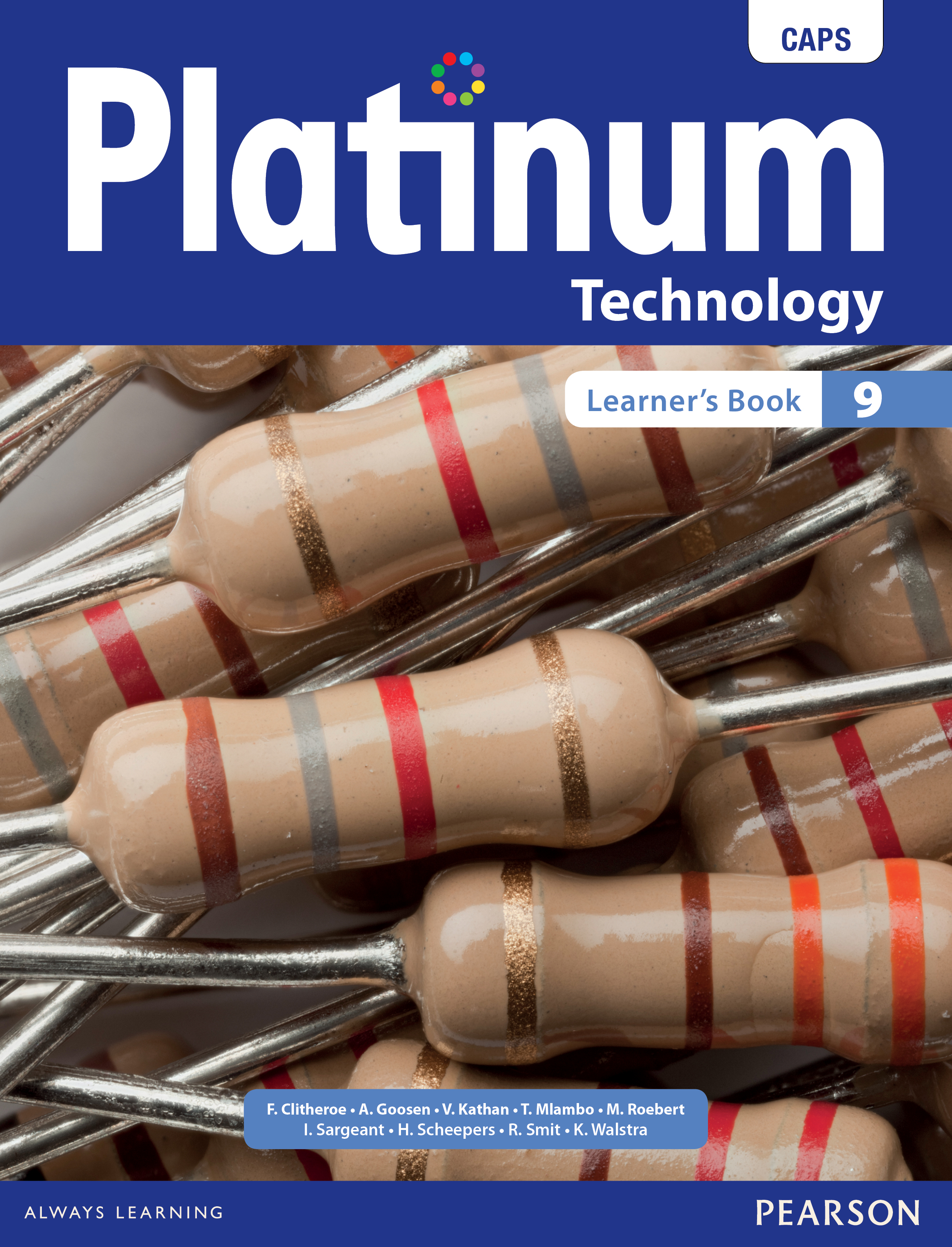 Platinum Technology CAPS: Platinum technology: Grade 9: Learner's book Gr 9: Learner's Book