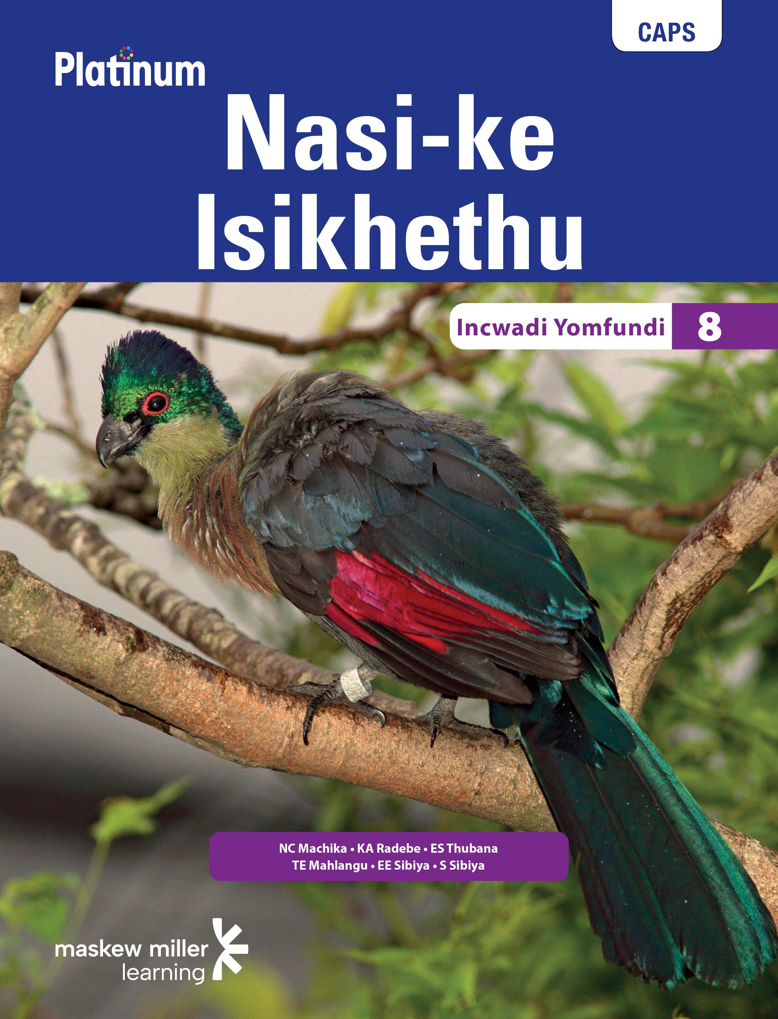 Picture of Platinum nasi-ke isikhethu: Platinum Nasi-ke Isikhethu: Grade 8: Learner's book Gr 8: Learner's Book