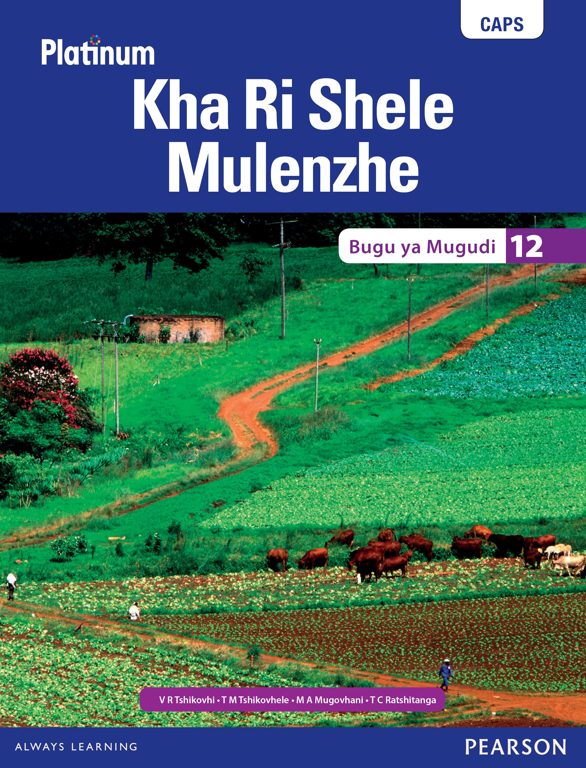 Picture of Platinum Kha Ri Shele Mulenzhe: Gireidi 12: Bugu ya Mugudi : Platinum Tshivenda Home Language Grade 12 Learner's Book