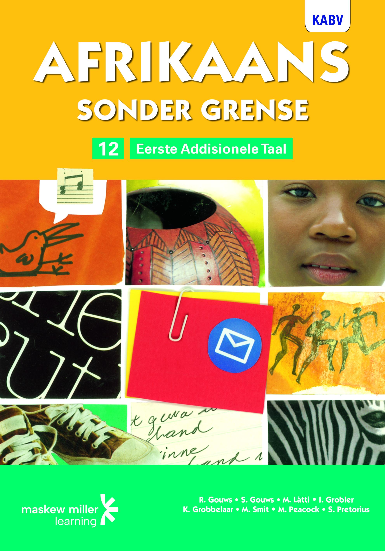 Picture of Afrikaans sonder grense KABV: Gr 12: Leerdersboek : Eerste addisionele taal