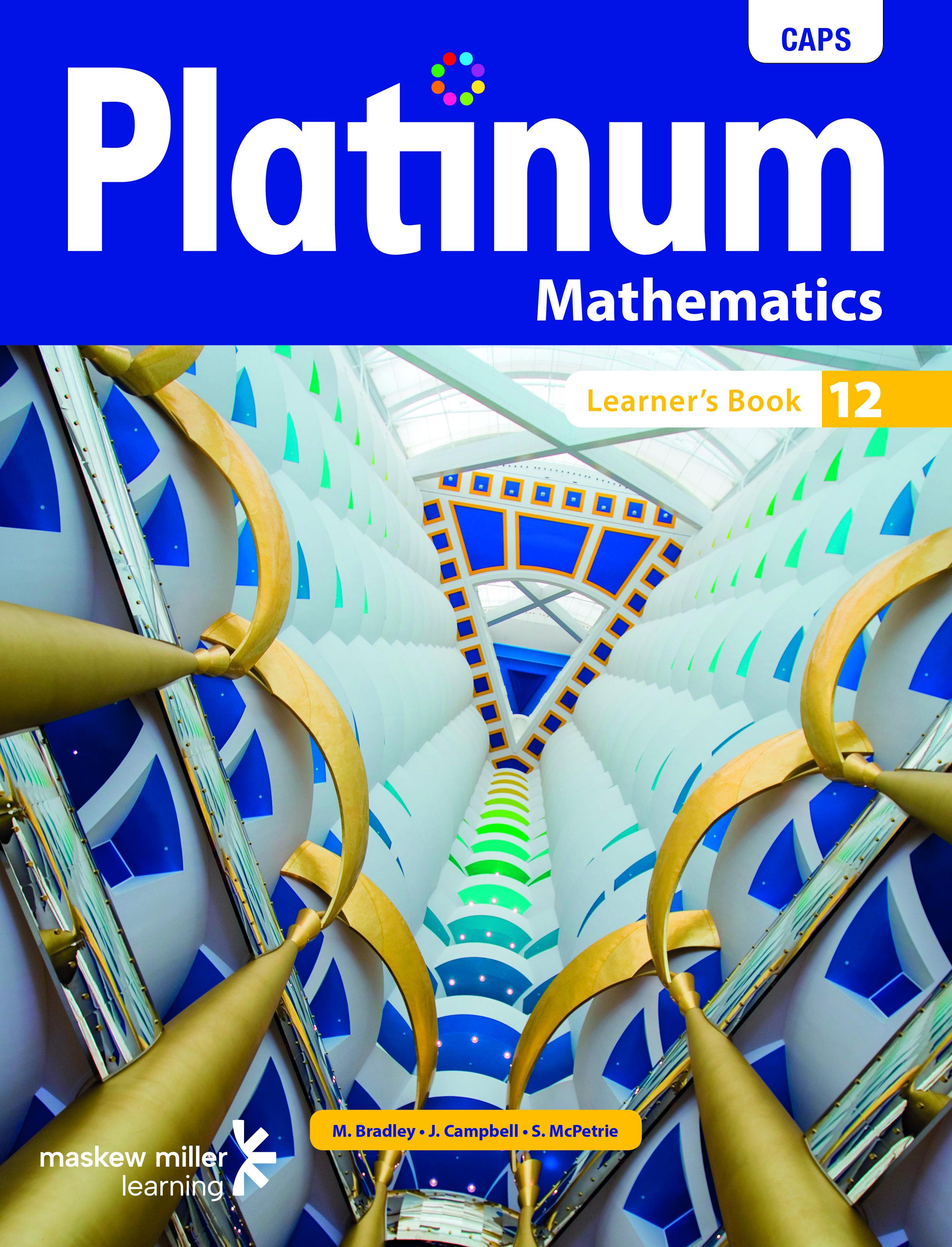 Picture of Platinum Mathematics: Platinum mathematics: Grade 12: Learner's book Gr 12: Learner's Book