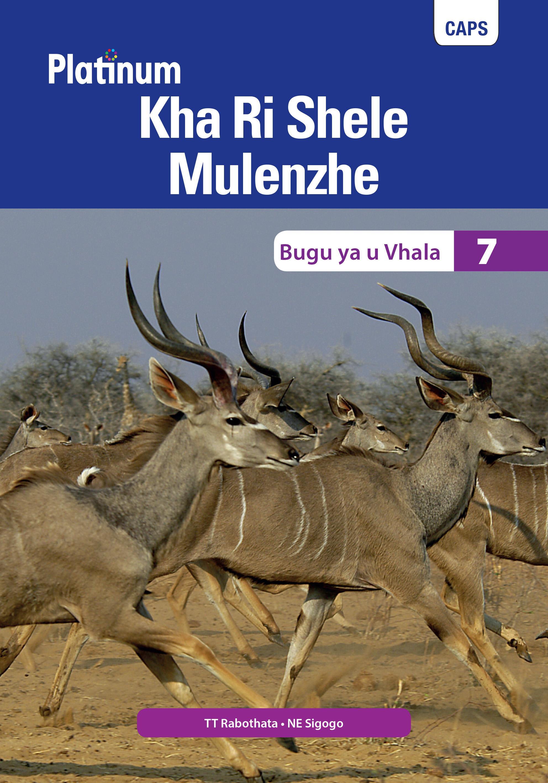 Picture of Platinum Kha Ri Shele Mulenzhe: Gireidi 7: Bugu ya u vhala : Platinum Tshivenda Home Language Grade 7 Reader