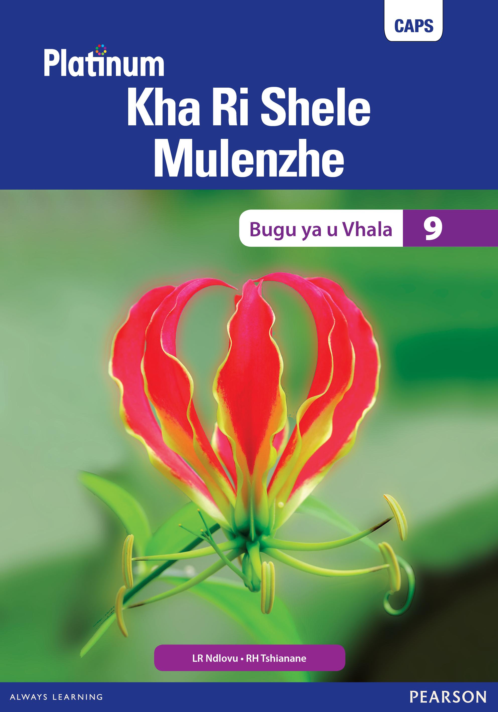 Picture of Platinum Kha Ri Shele Mulenzhe: Gireidi 9: Bugu ya u vhala : Platinum Tshivenda Home Language Grade 8 Reader