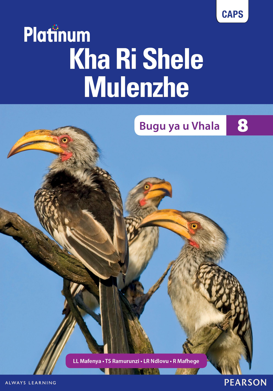 Picture of Platinum Kha Ri Shele Mulenzhe: Gireidi 8: Bugu ya u vhala : Platinum Tshivenda Home Language Grade 9 Reader