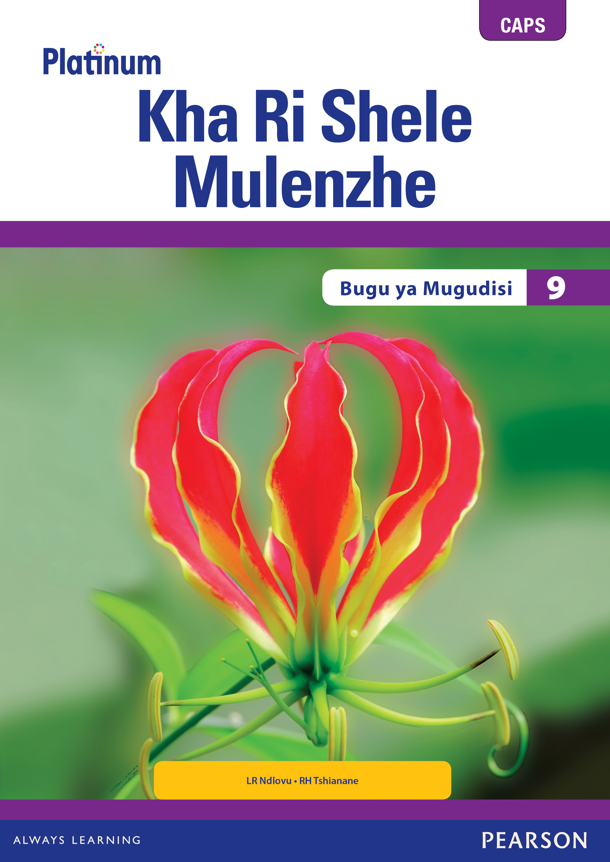 Picture of Platinum Kha Ri Shele Mulenzhe Gireidi 9 Bugu ya Mugudisi (Includes Extension and Remediation Worksheet Book)