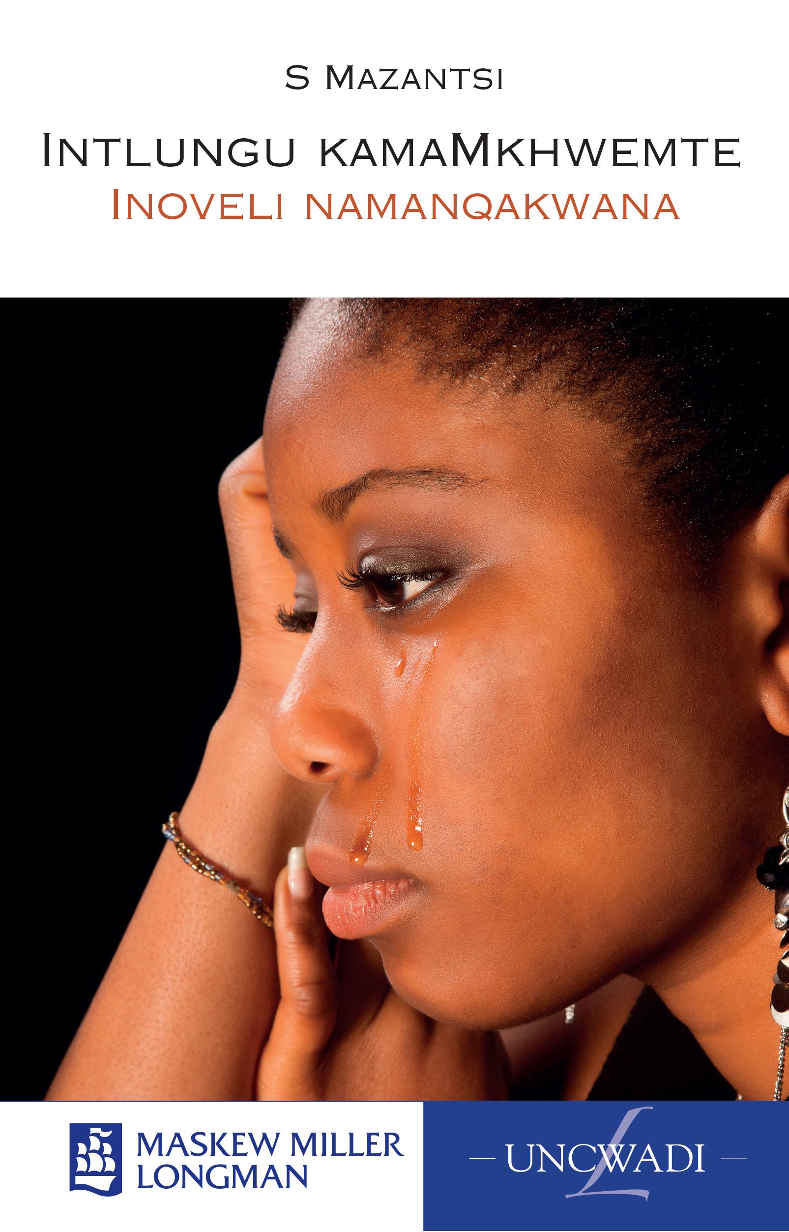 Picture of Intlungu kamamkhwemte CAPS: Gr 8: Novel : Inoveli namanqakwana
