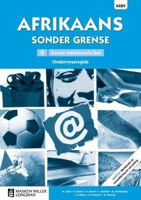 Picture of Afrikaans sonder grense KABV: Gr 9: Onderwysersgids : Eerste addisionele taal