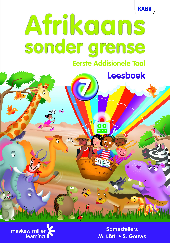 Picture of Afrikaans sonder grense KABV: Gr 7: Leesboek : Eerste addisionele taal