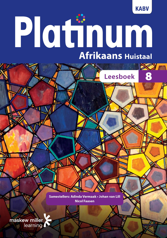 Picture of Platinum Afrikaans KABV: Platinum Afrikaans huistaal: Graad 8: Leesboek Gr 8: Leesboek