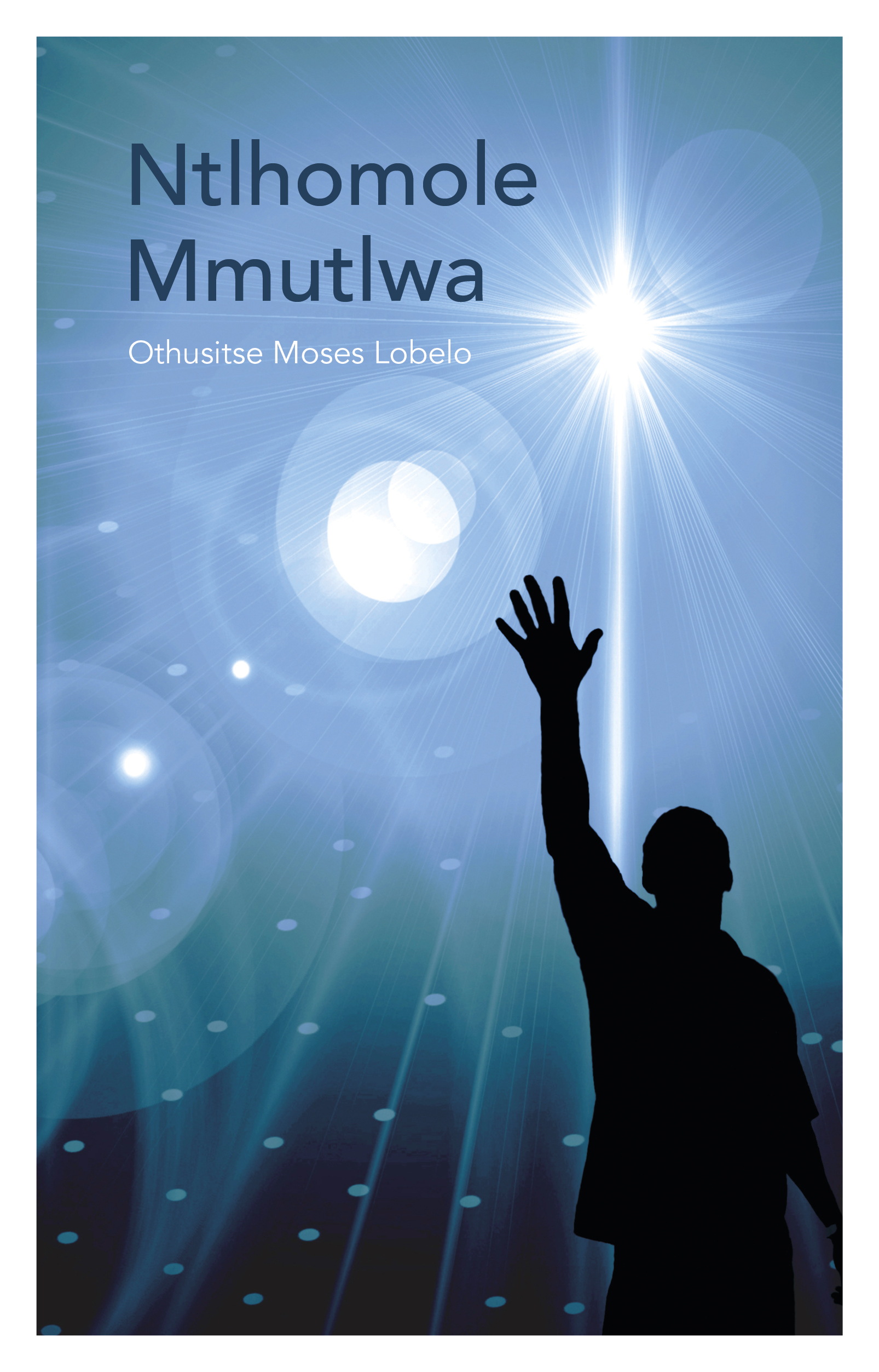 Picture of Ntlhomole mmutlwa (2016 Edition)