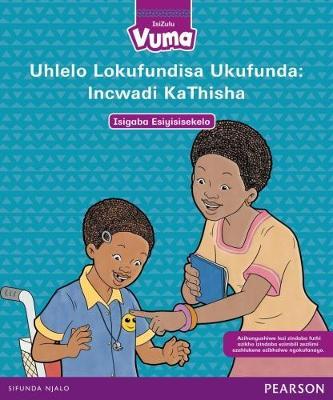 Picture of Vuma IsiZulu Home Language: Grade 1: Isigaba Esiyisisekelo 1 Incwadi KaThisha