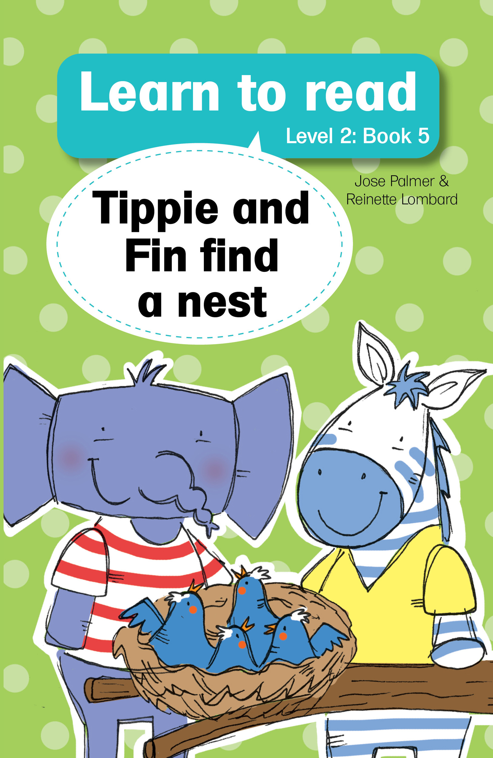 Learn to Read: Tippie and Fin Find a Nest