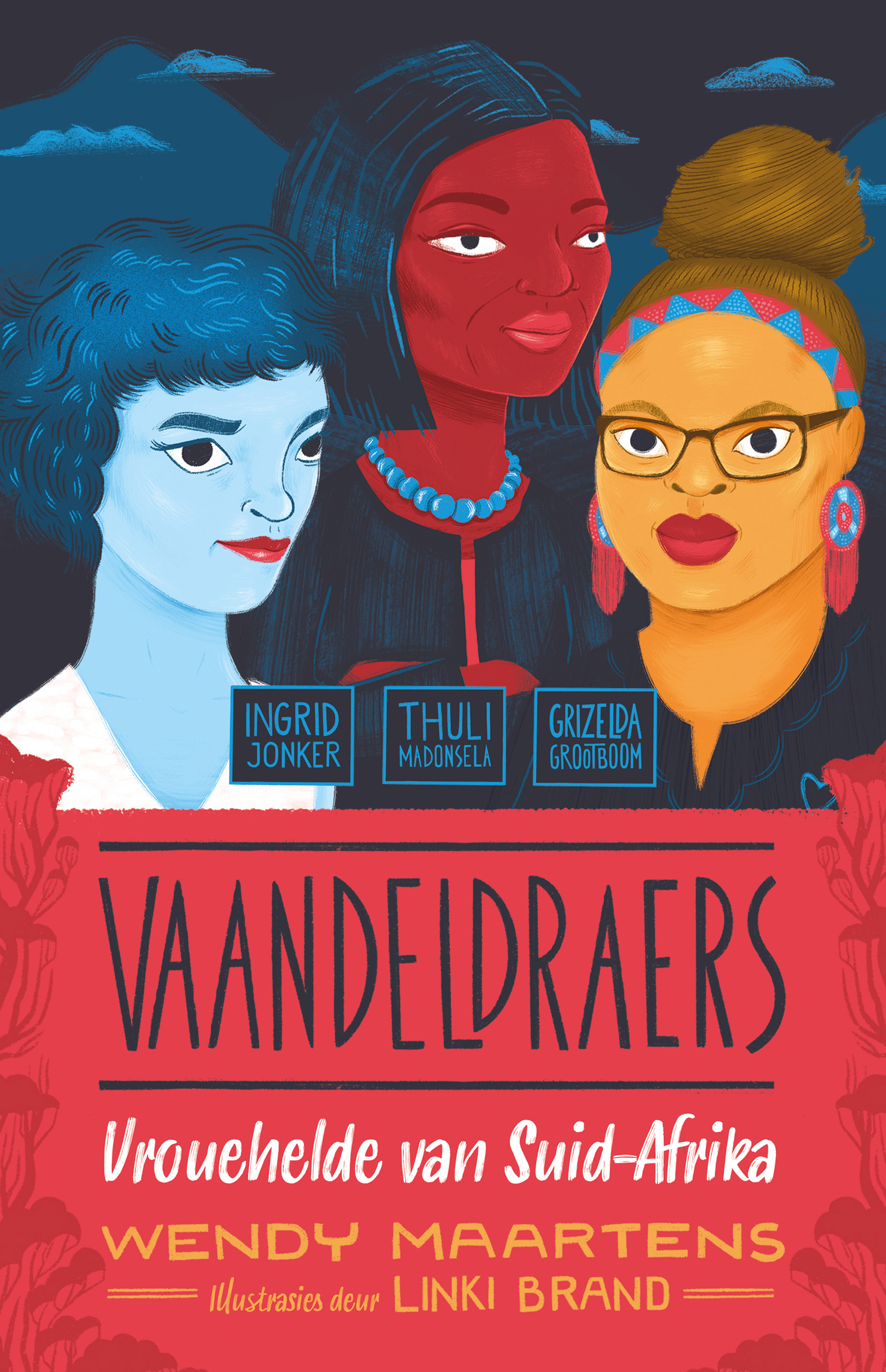 Ingrid, Thuli, Grizelda : Vrouehelde van Suid-Africa