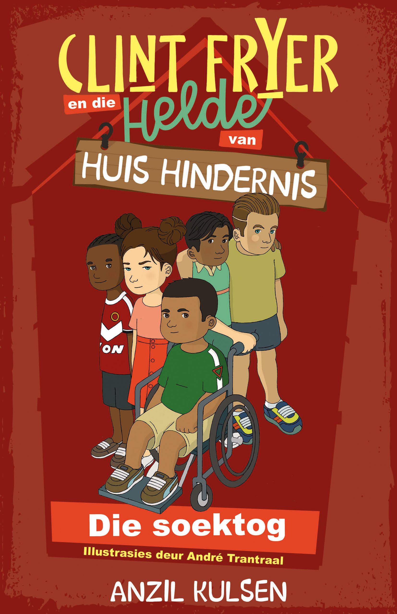 Clint Fryer en die Helde van Huis Hindernis : Boek 1
