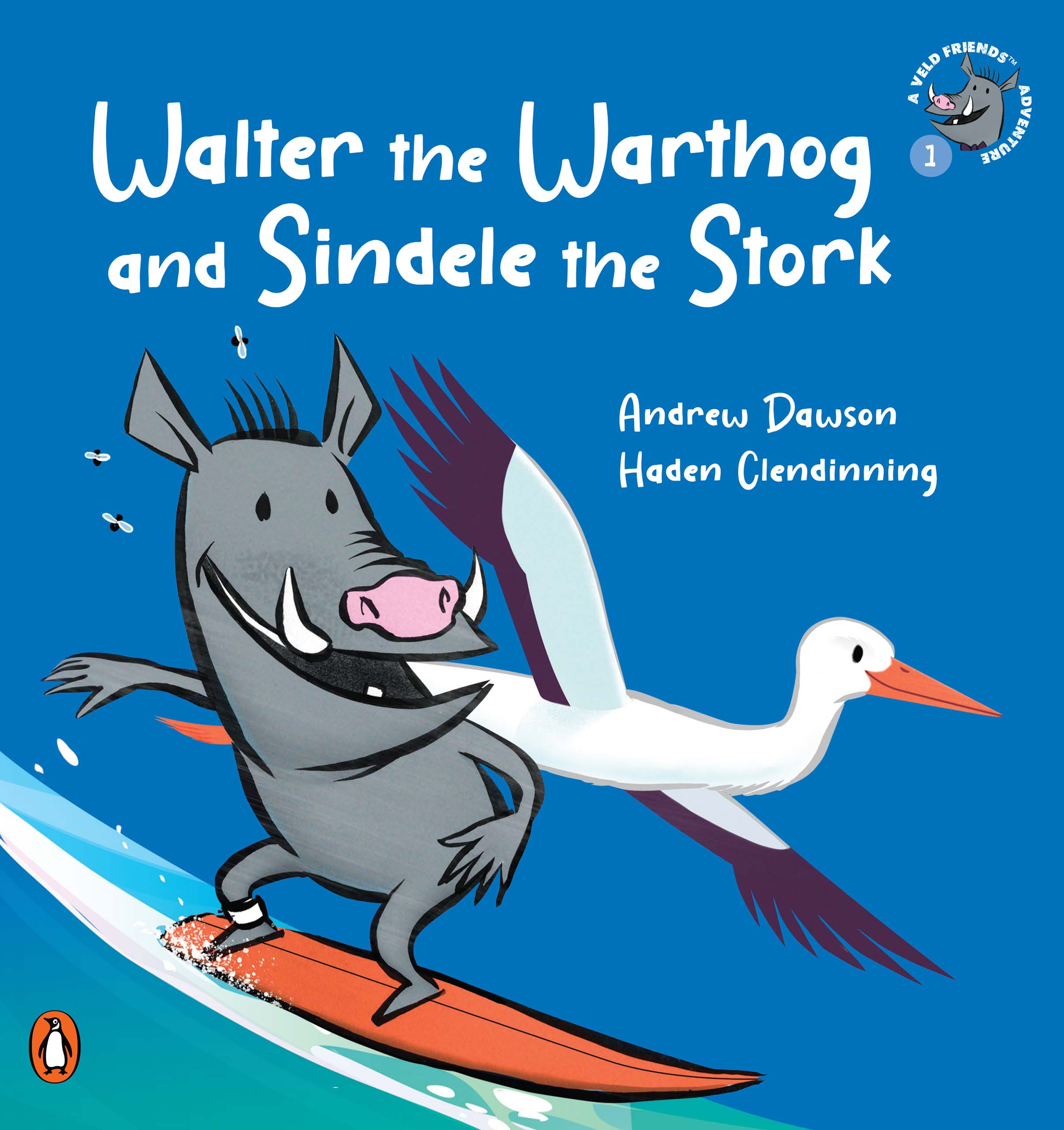 Walter the Warthog and Sindele the Stork : Book 1