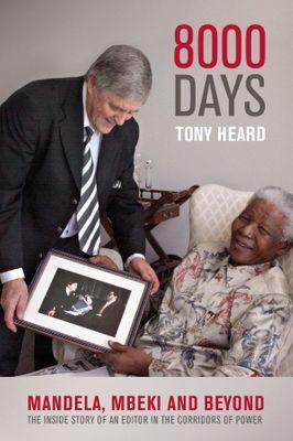 Picture of 8000 Days : Mandela, Mbeki And Beyond