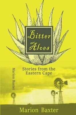 Picture of Bitter Aloes : Stories From the Eastern Cape