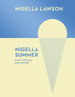 Picture of Nigella Summer : Easy Cooking, Easy Eating (Nigella Collection)