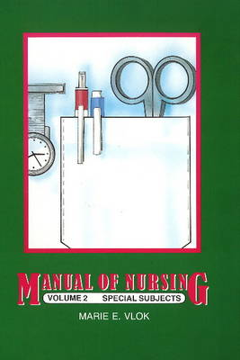 Manual of nursing : Vol 2 : Basic nursing